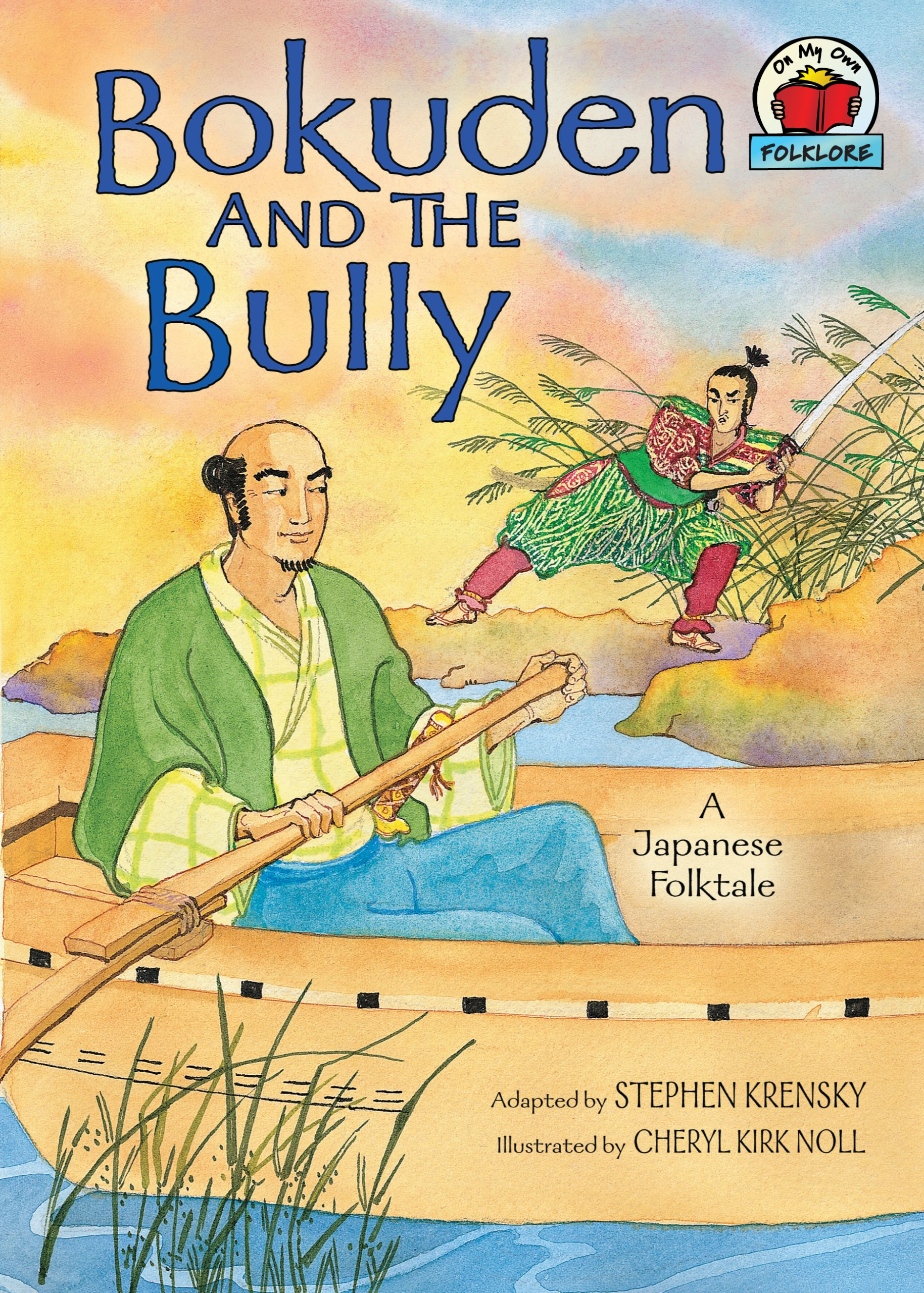 Bokuden and the Bully (A Japanese Folktale)