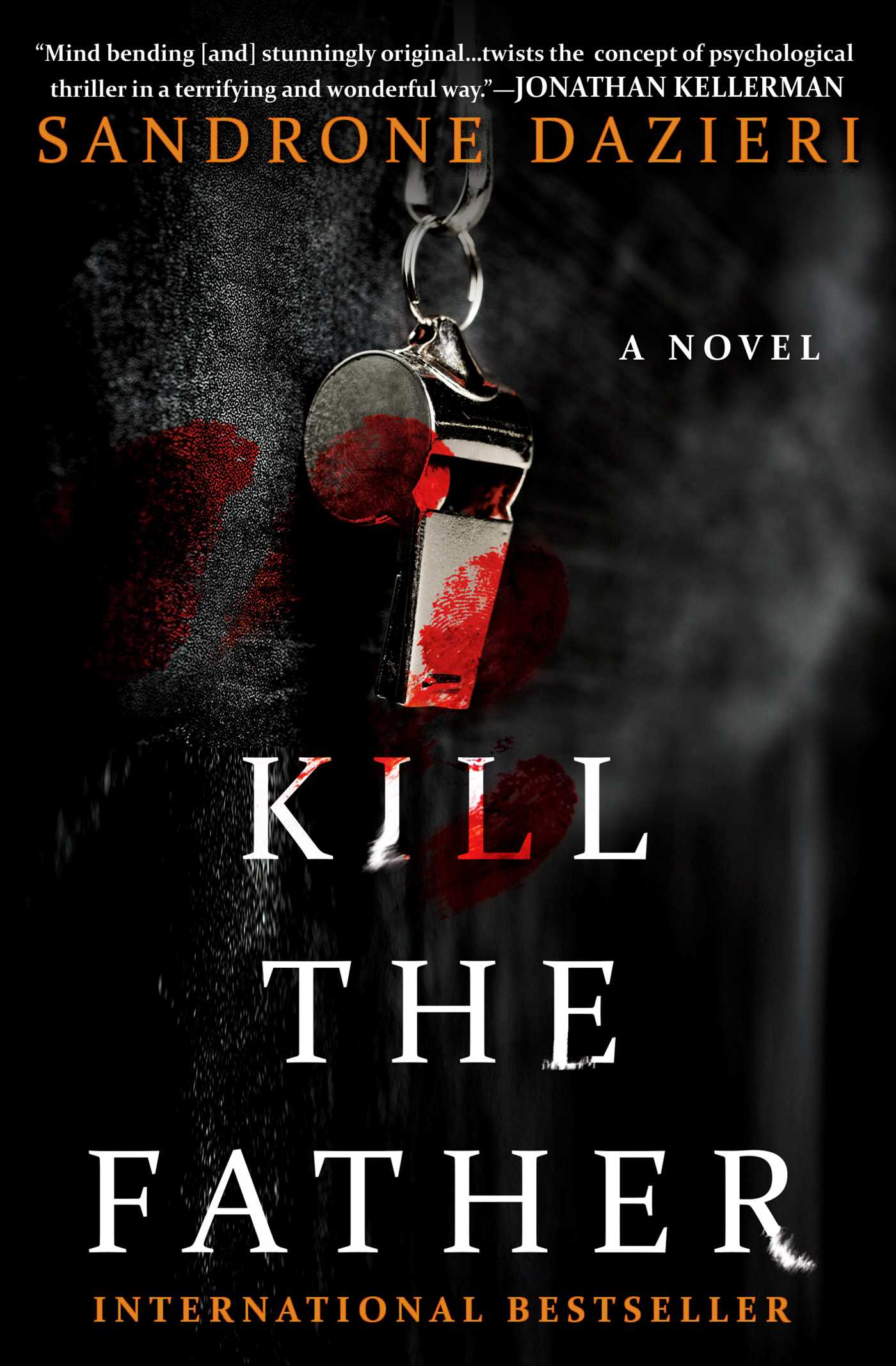 Kill the Father A Novel