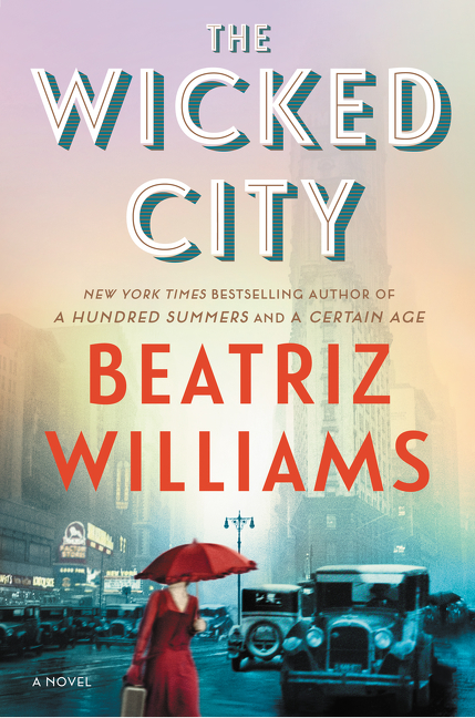 The Wicked City A Novel