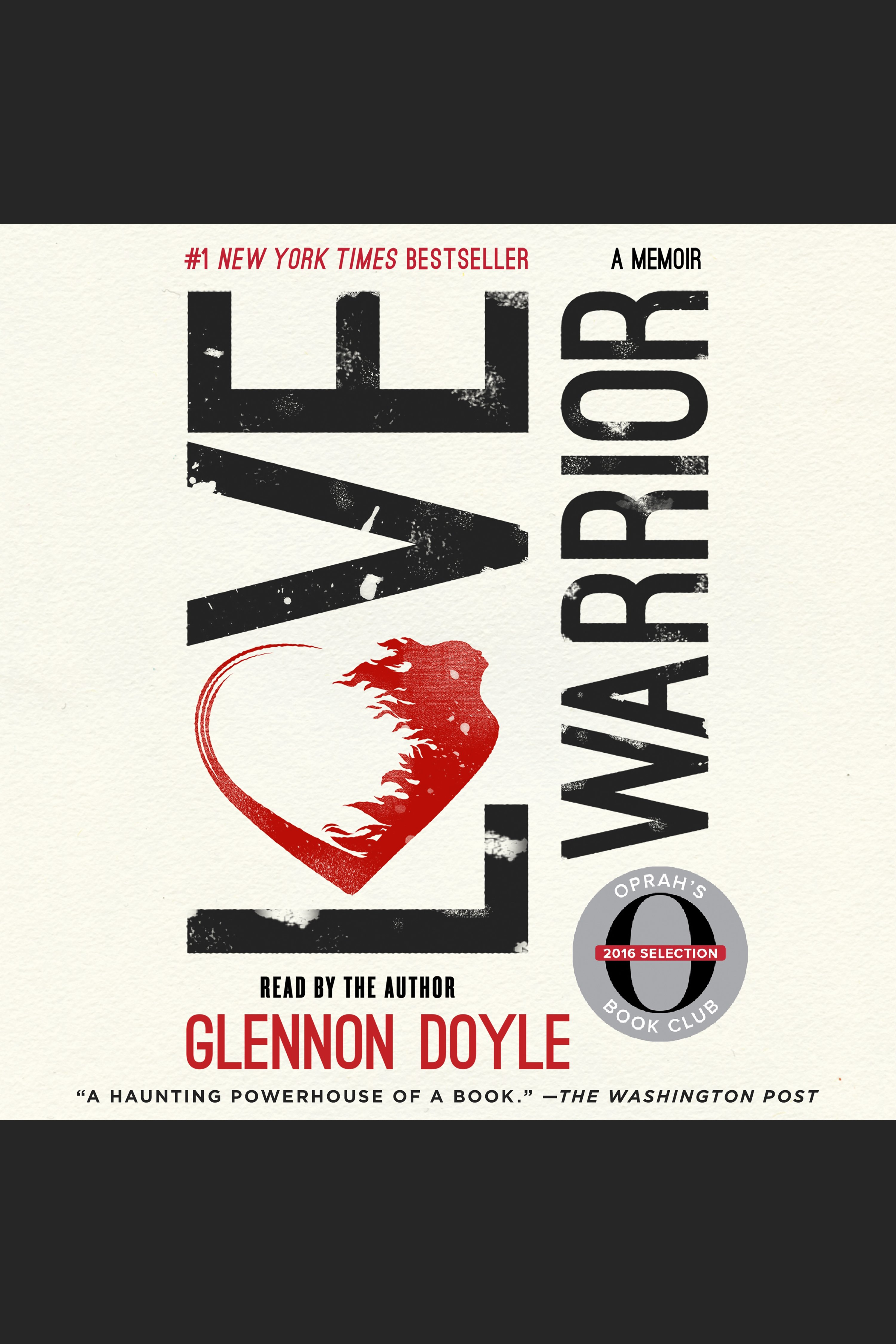 Love Warrior A Memoir