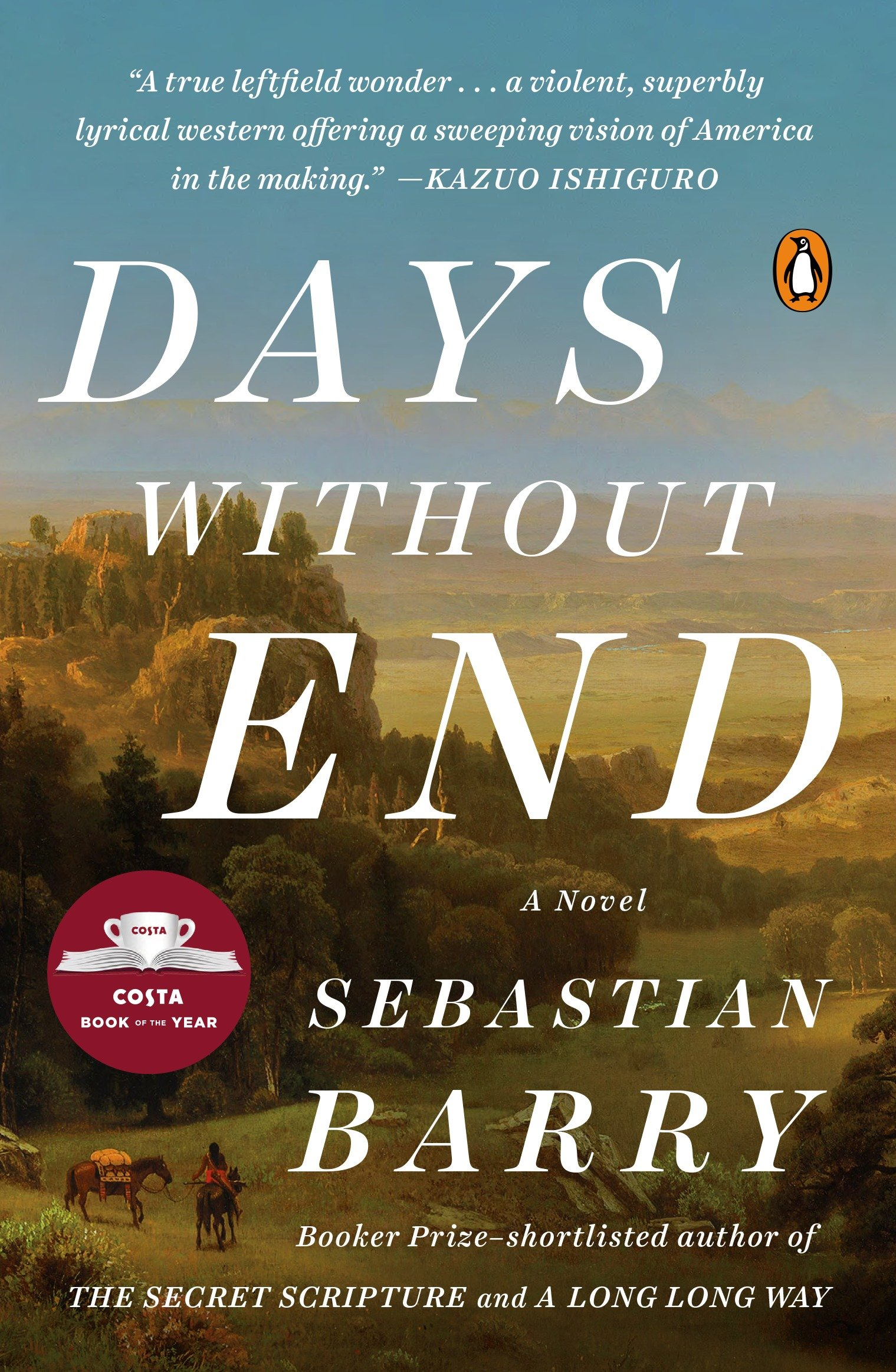 Days Without End A Novel
