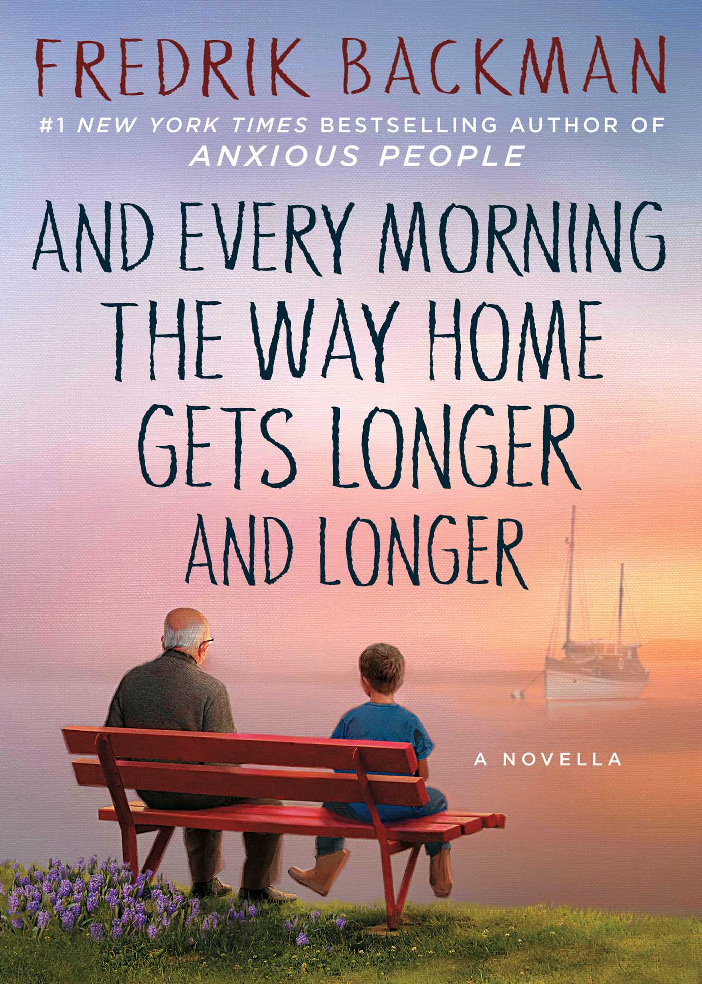 And Every Morning the Way Home Gets Longer and Longer A Novella