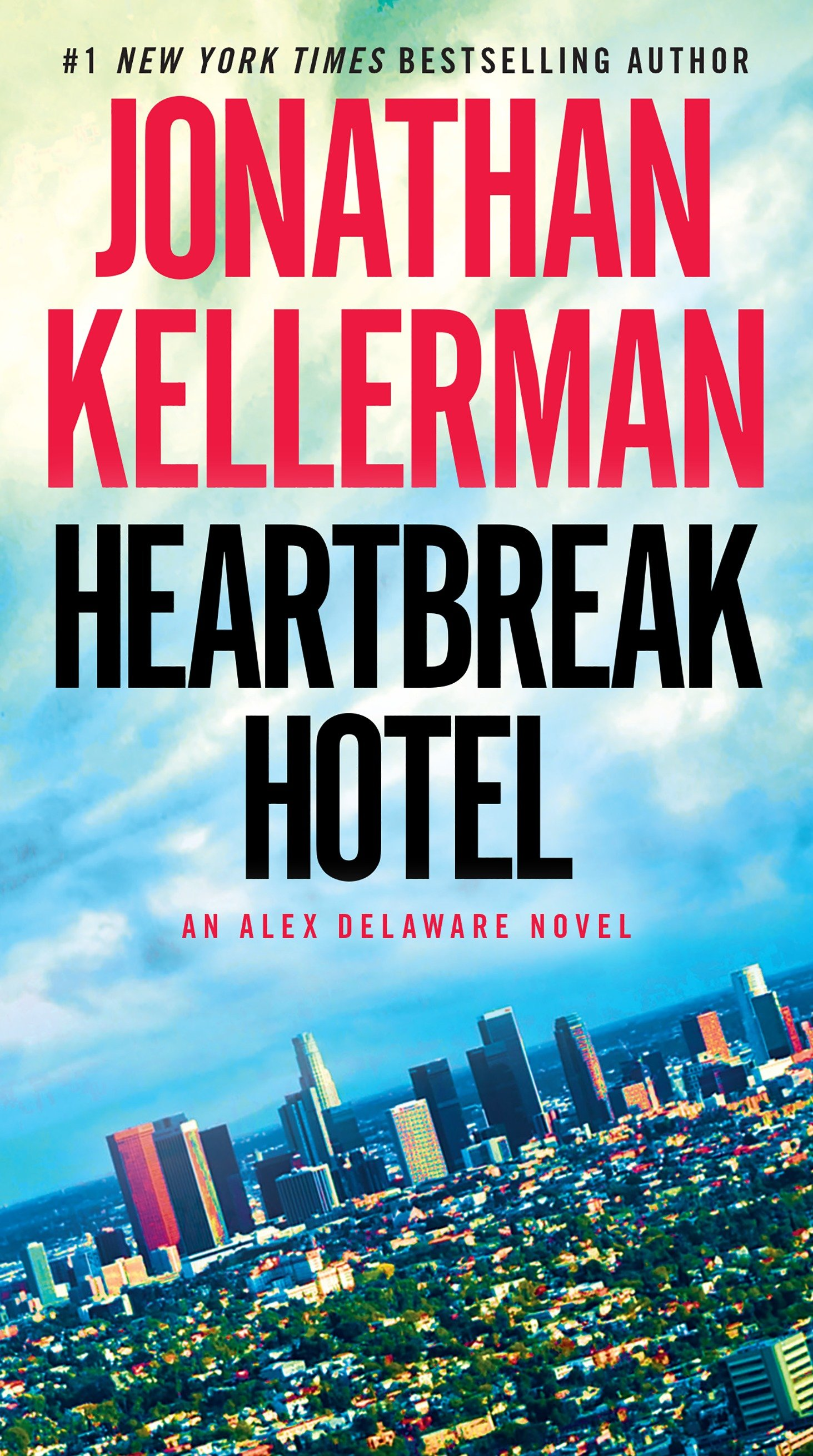 Heartbreak Hotel : an Alex Delaware novel
