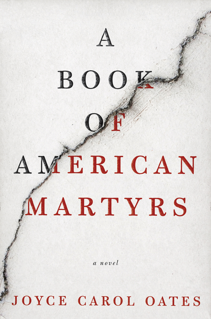 A Book of American Martyrs A Novel