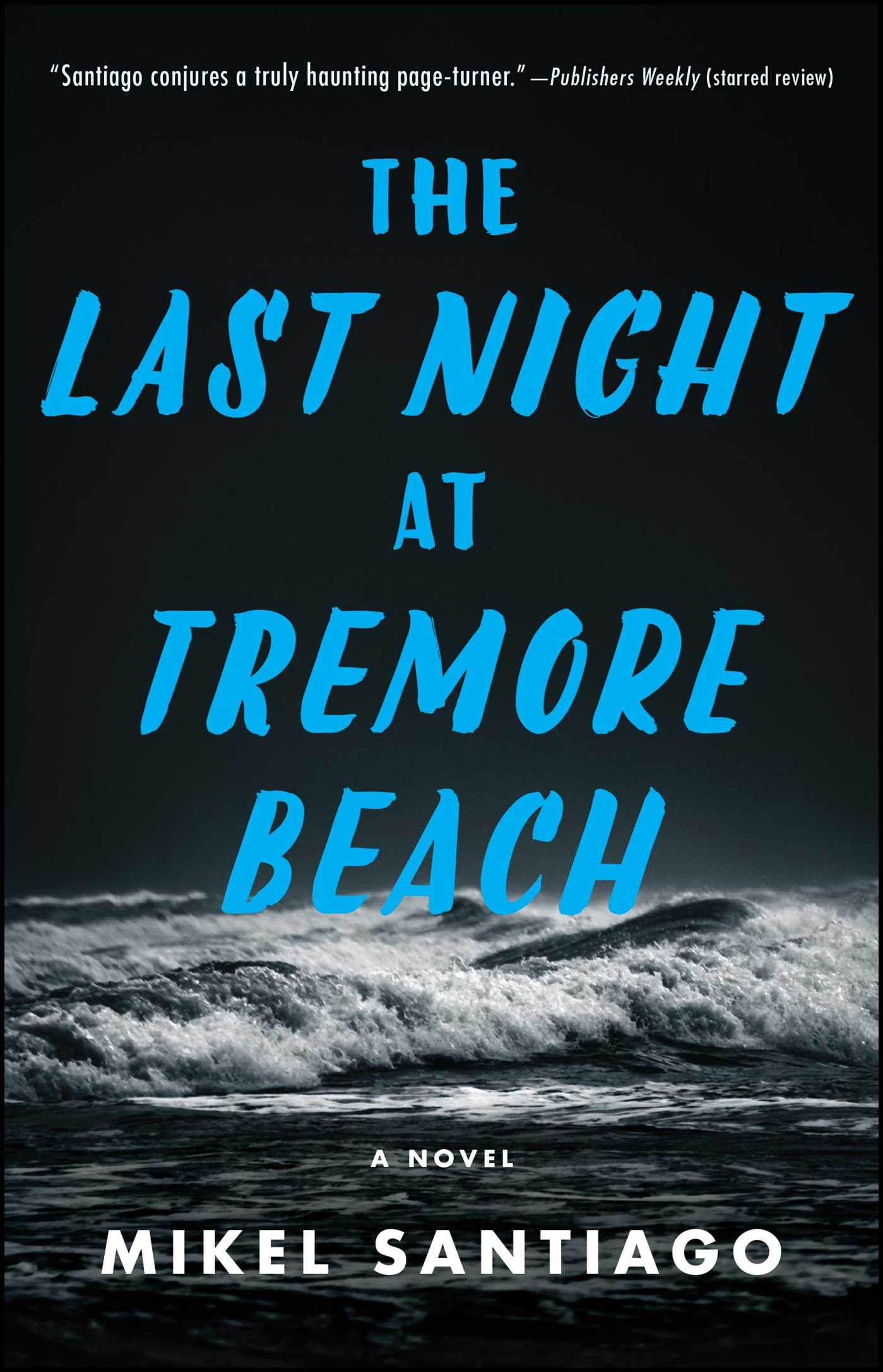 The Last Night at Tremore Beach A Novel