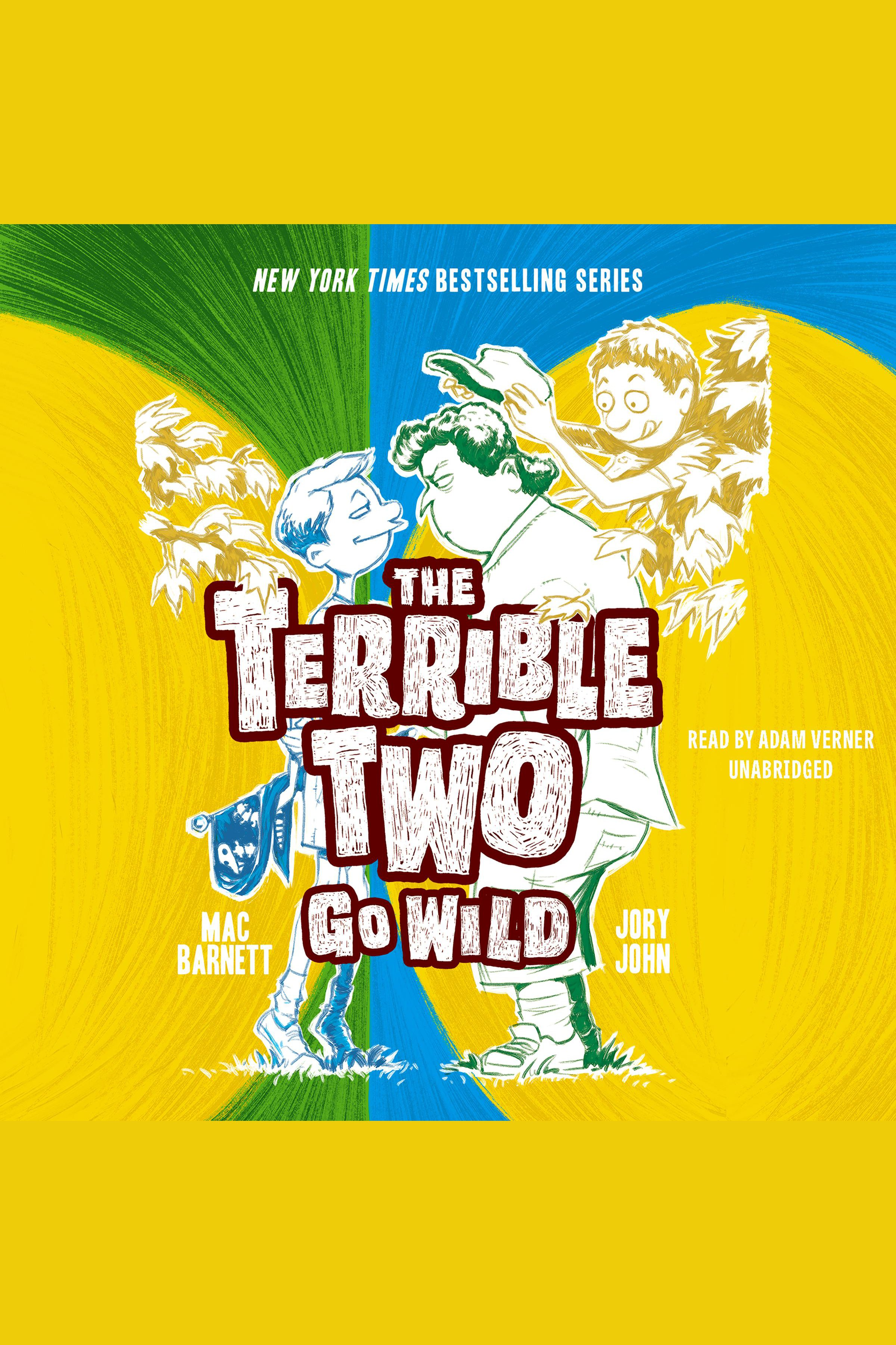 Cover image for Terrible Two Go Wild, The [electronic resource] :
