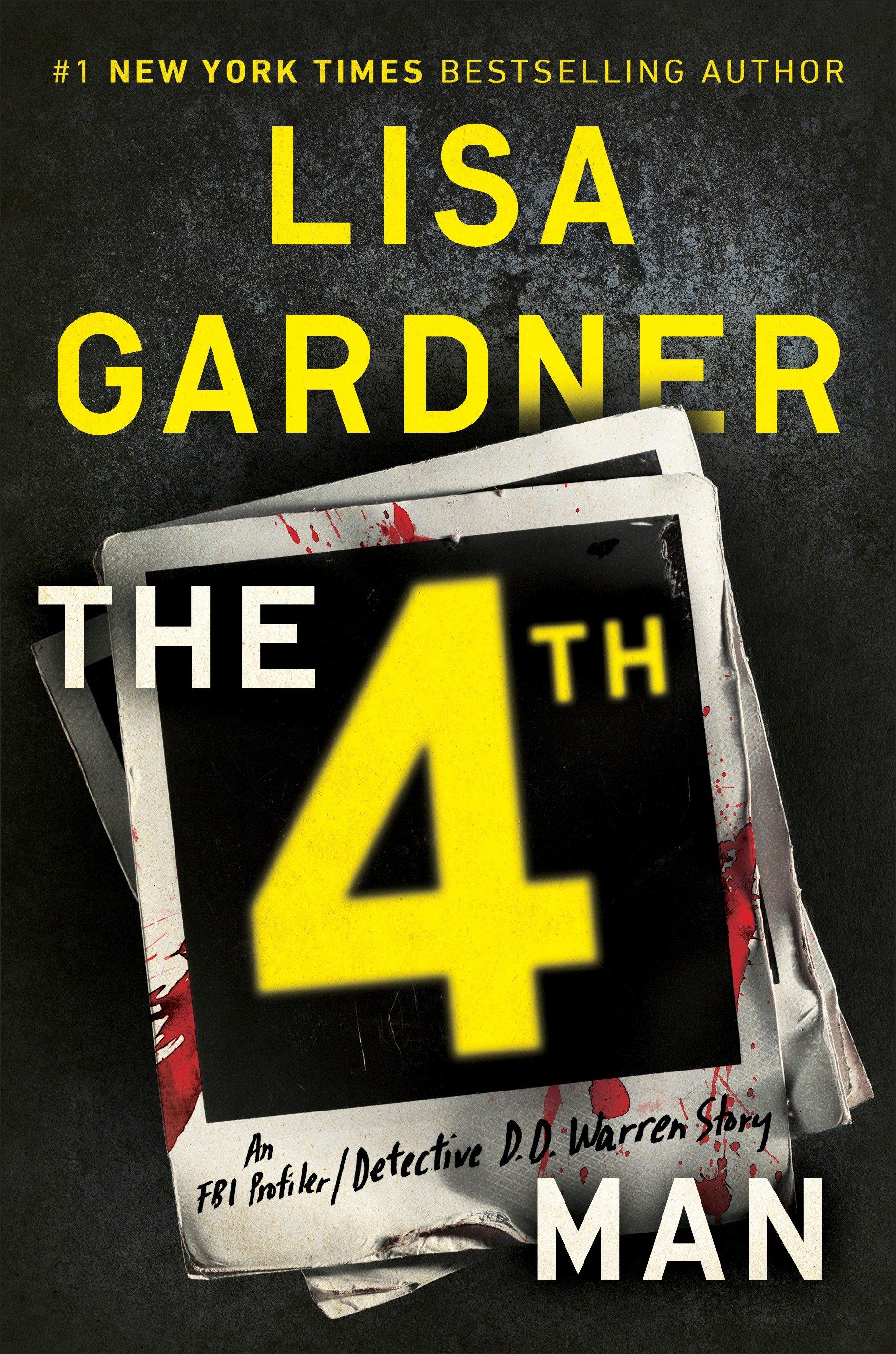 The 4th Man An FBI Profiler / Detective D. D. Warren Story