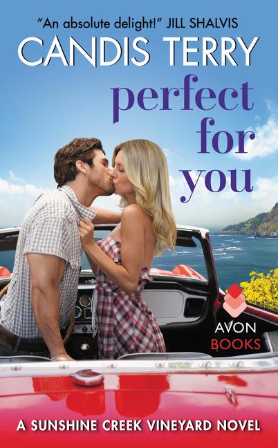 Perfect for You A Sunshine Creek Vineyard Novel