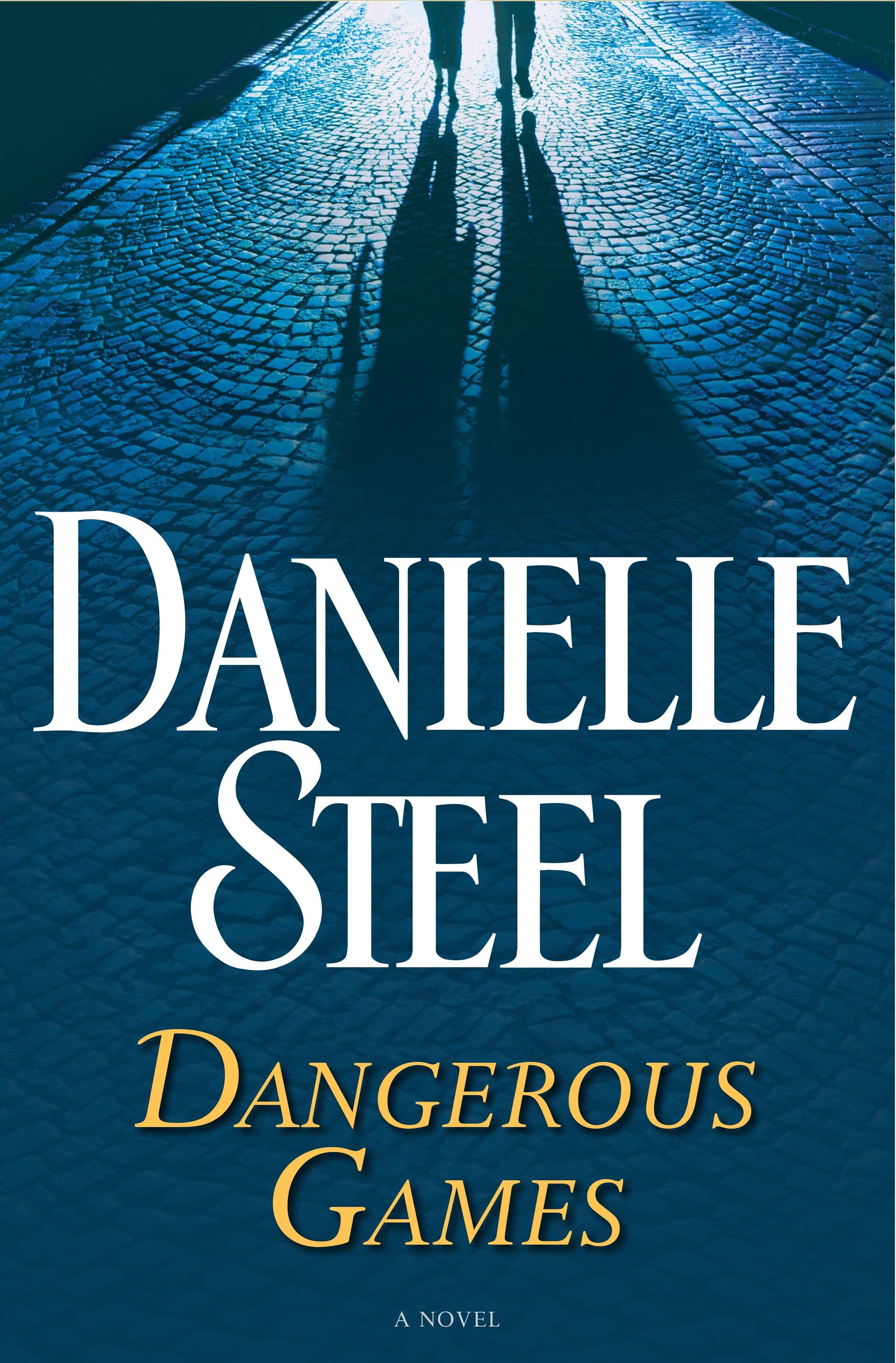 Dangerous Games A Novel