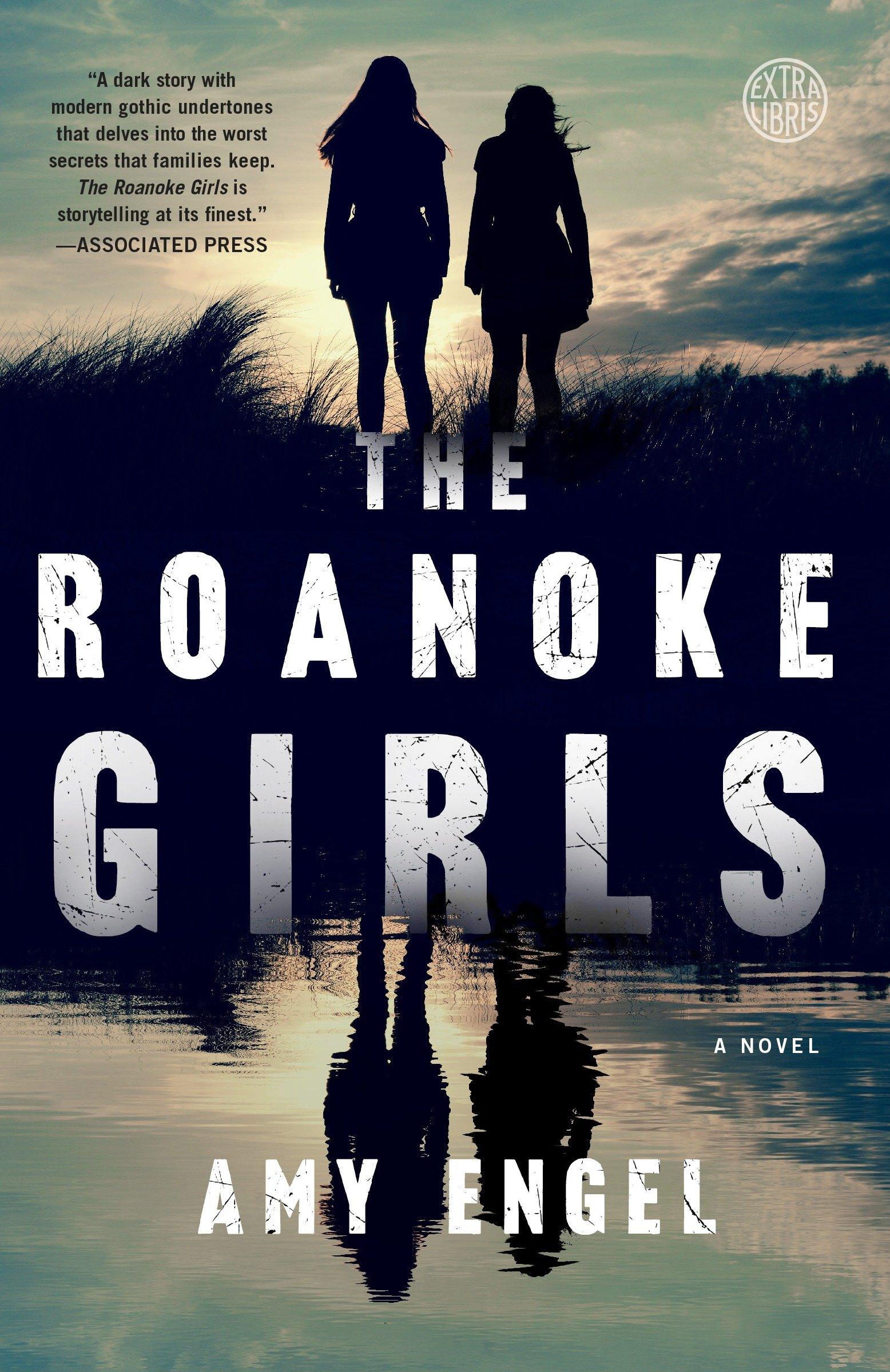 The Roanoke Girls A Novel