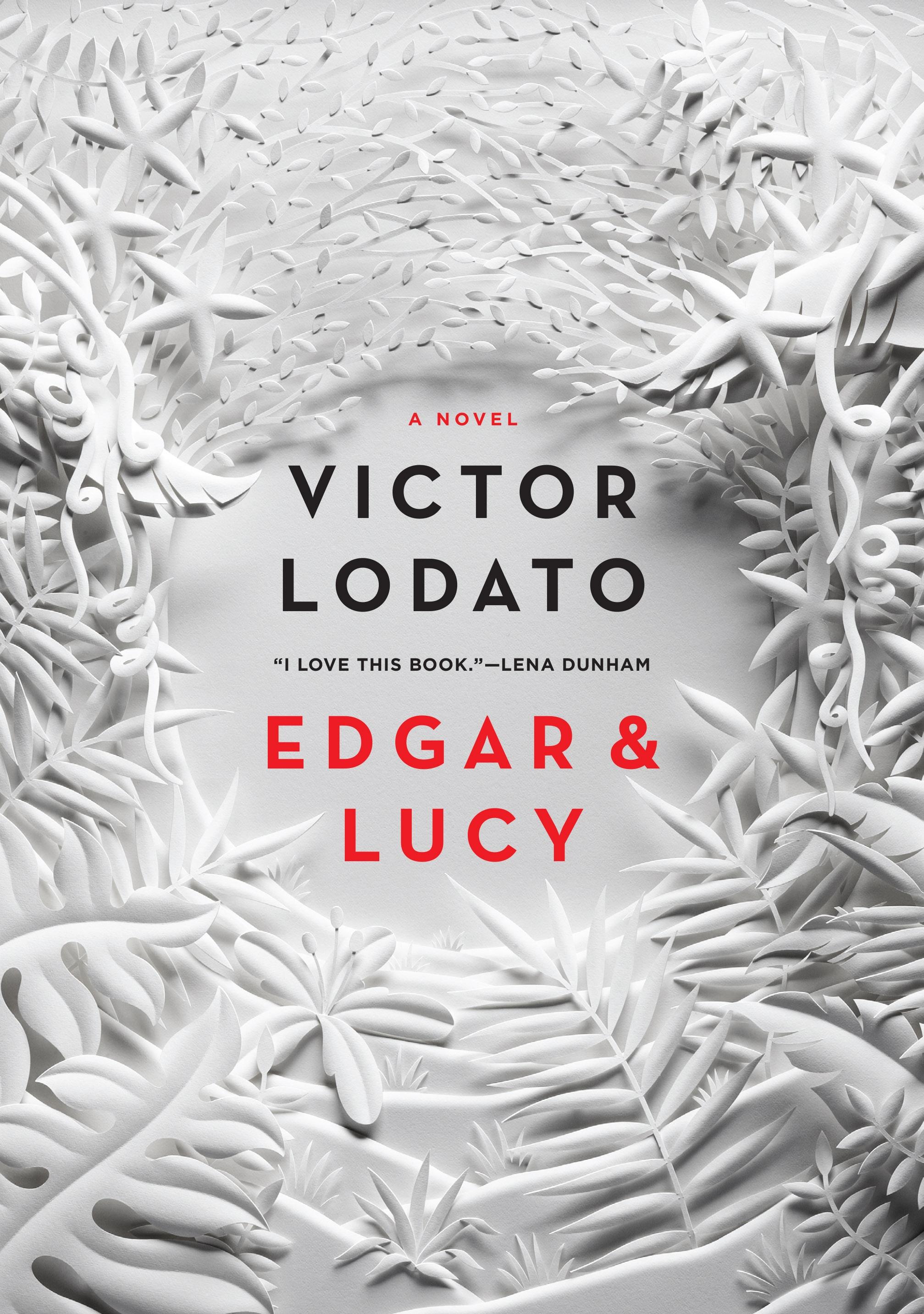Edgar and Lucy A Novel