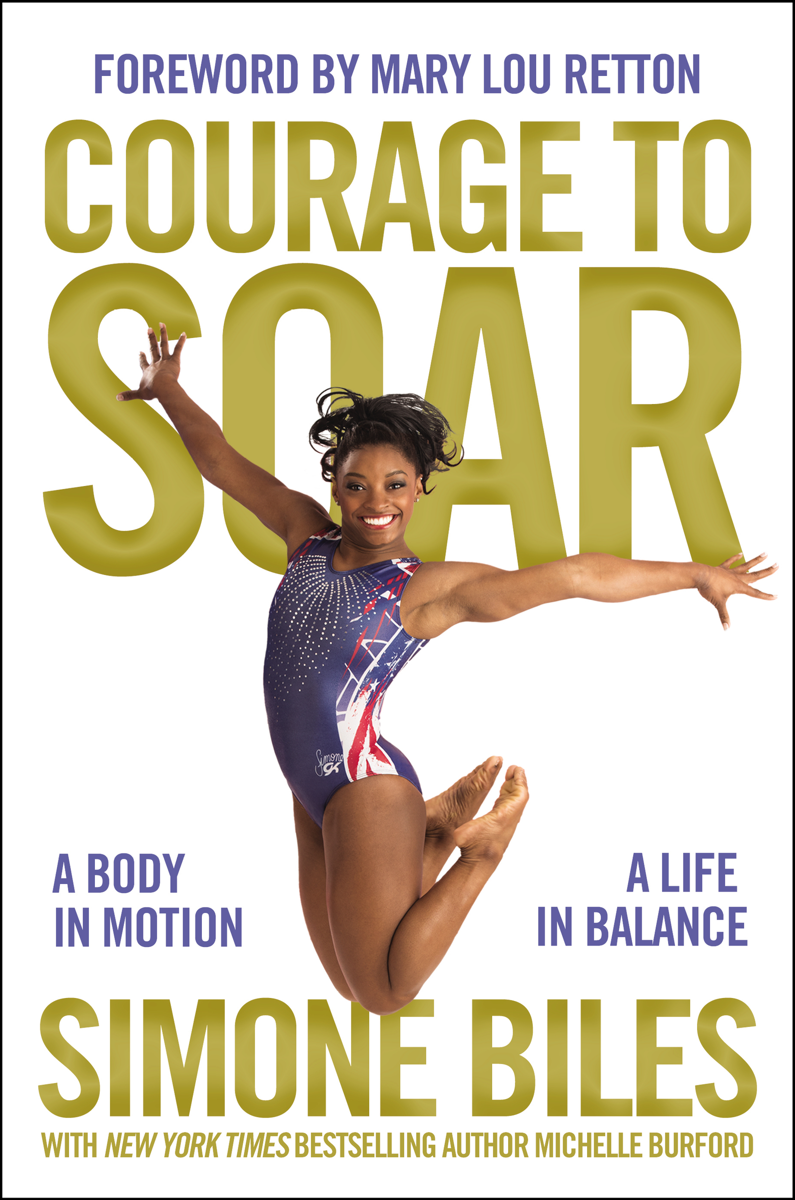 Courage to Soar [electronic resource] : A Body in Motion, A Life in Balance