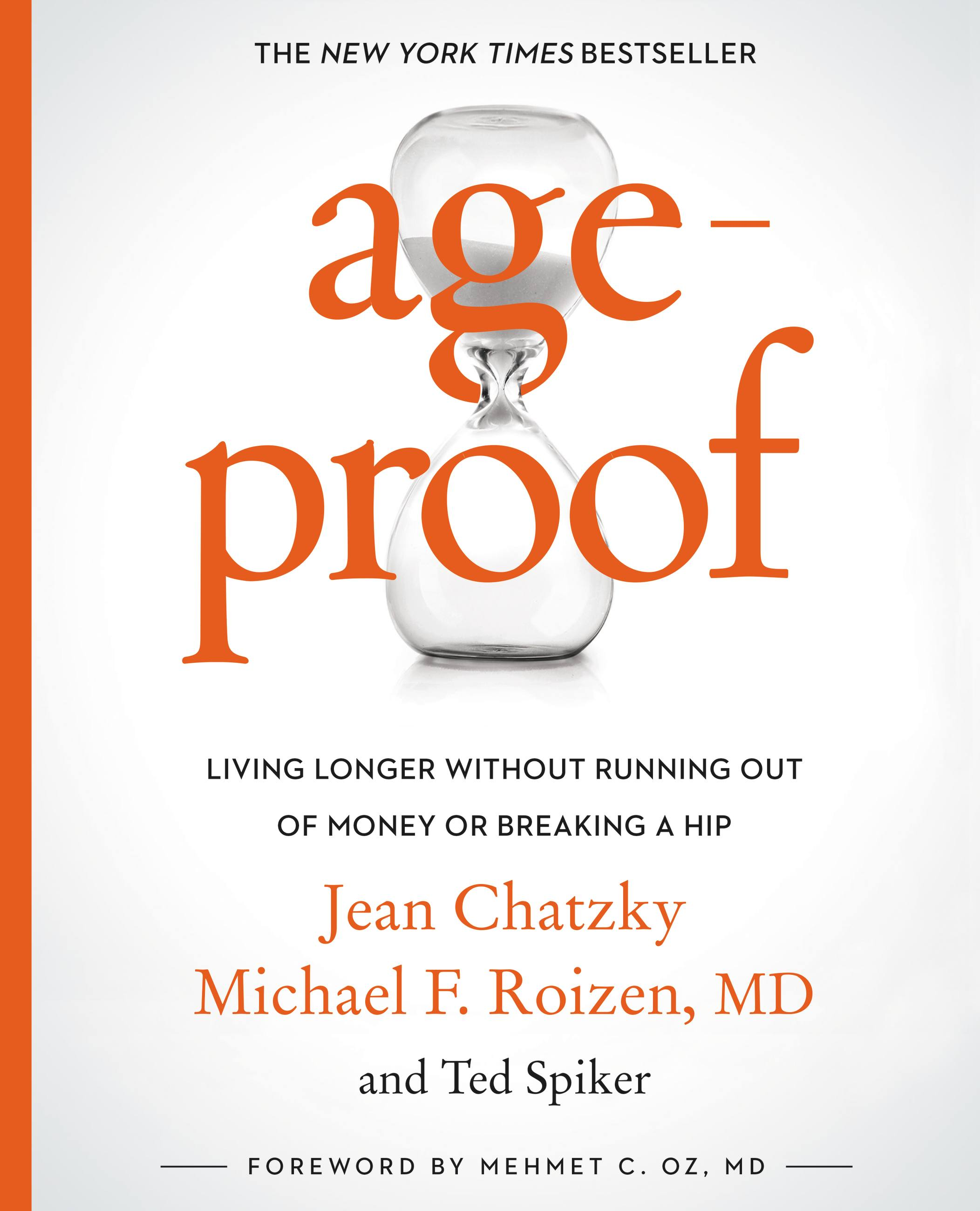 AgeProof Living Longer Without Running Out of Money or Breaking a Hip