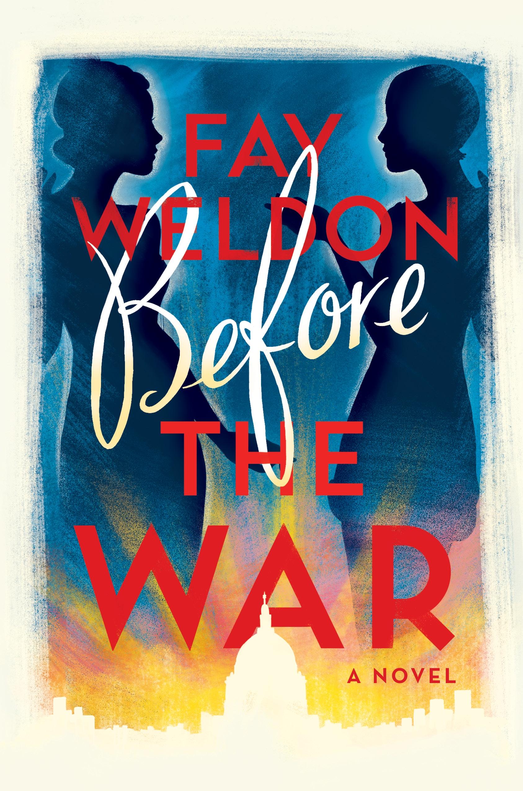 Before the War A Novel
