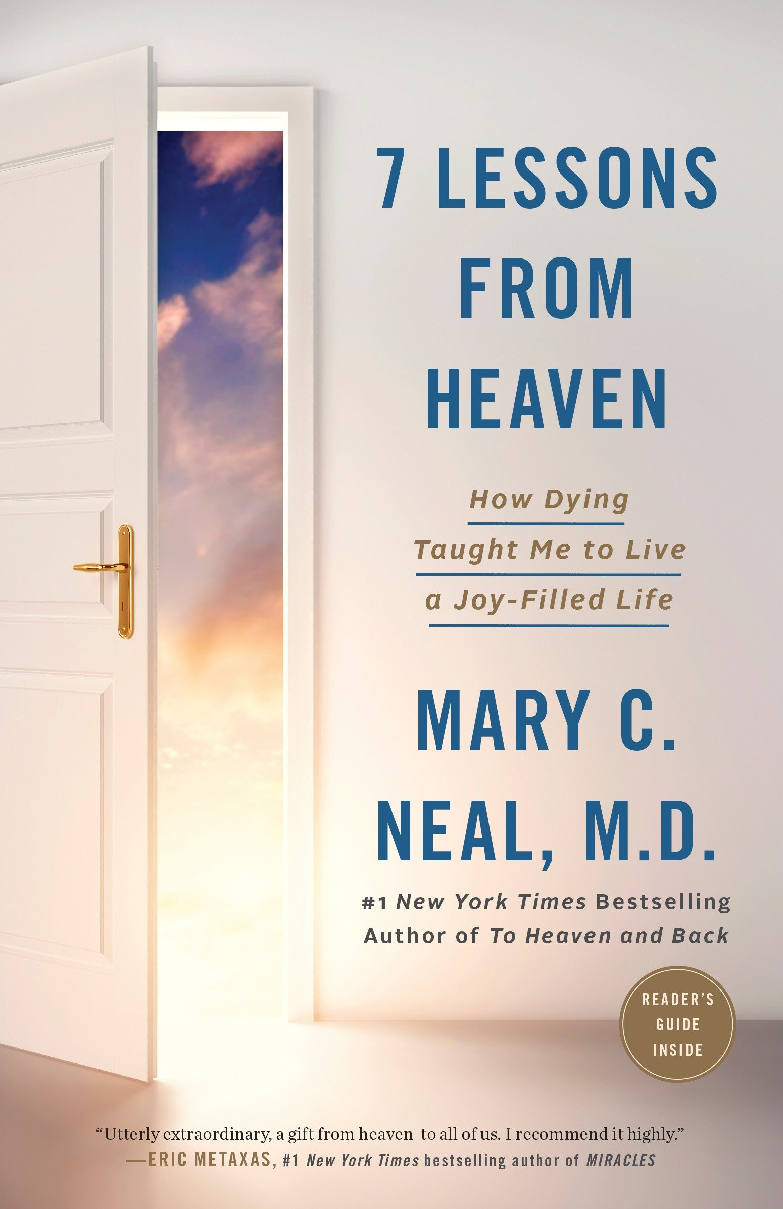 7 Lessons from Heaven How Dying Taught Me to Live a Joy-Filled Life