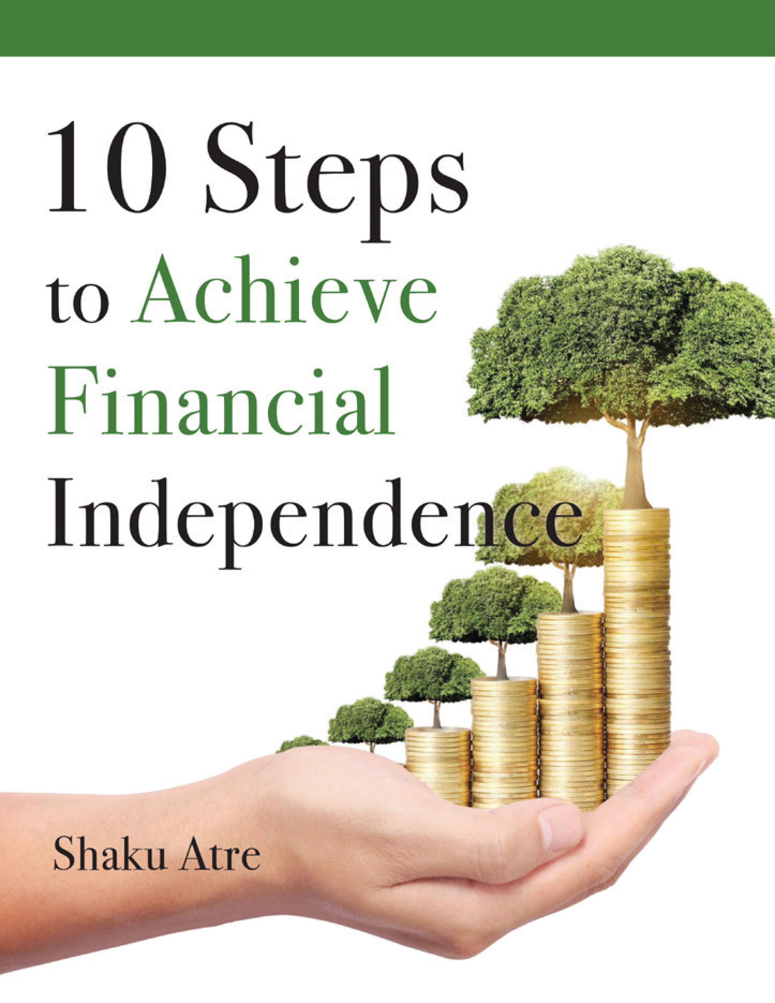 10 Steps to Achieve Financial Independence
