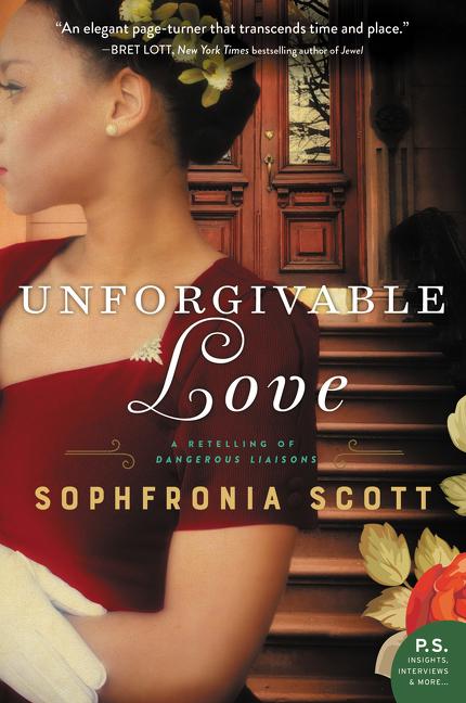 Unforgivable Love A Retelling of Dangerous Liaisons