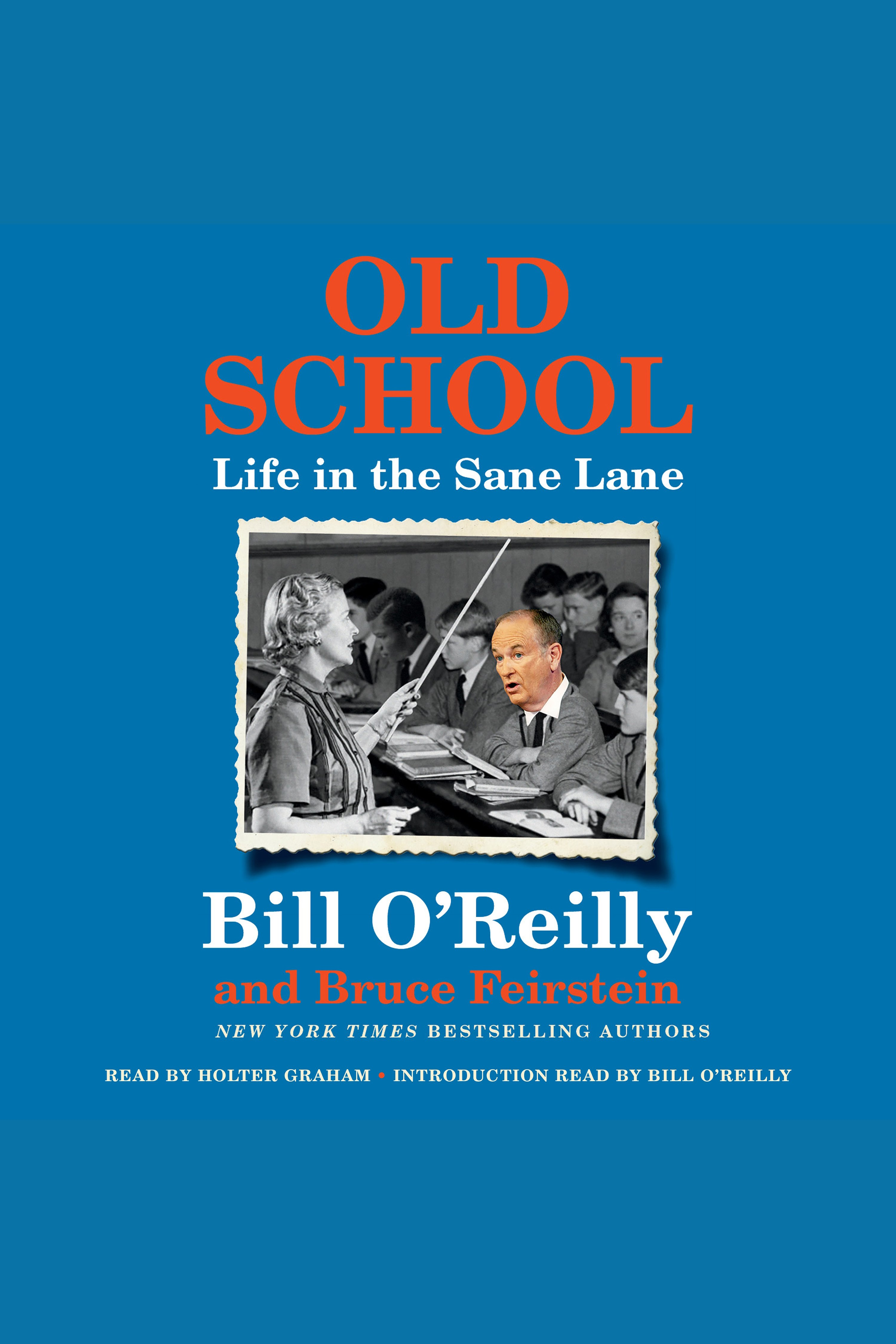 Old School [AUDIO EBOOK] Life in the Sane Lane