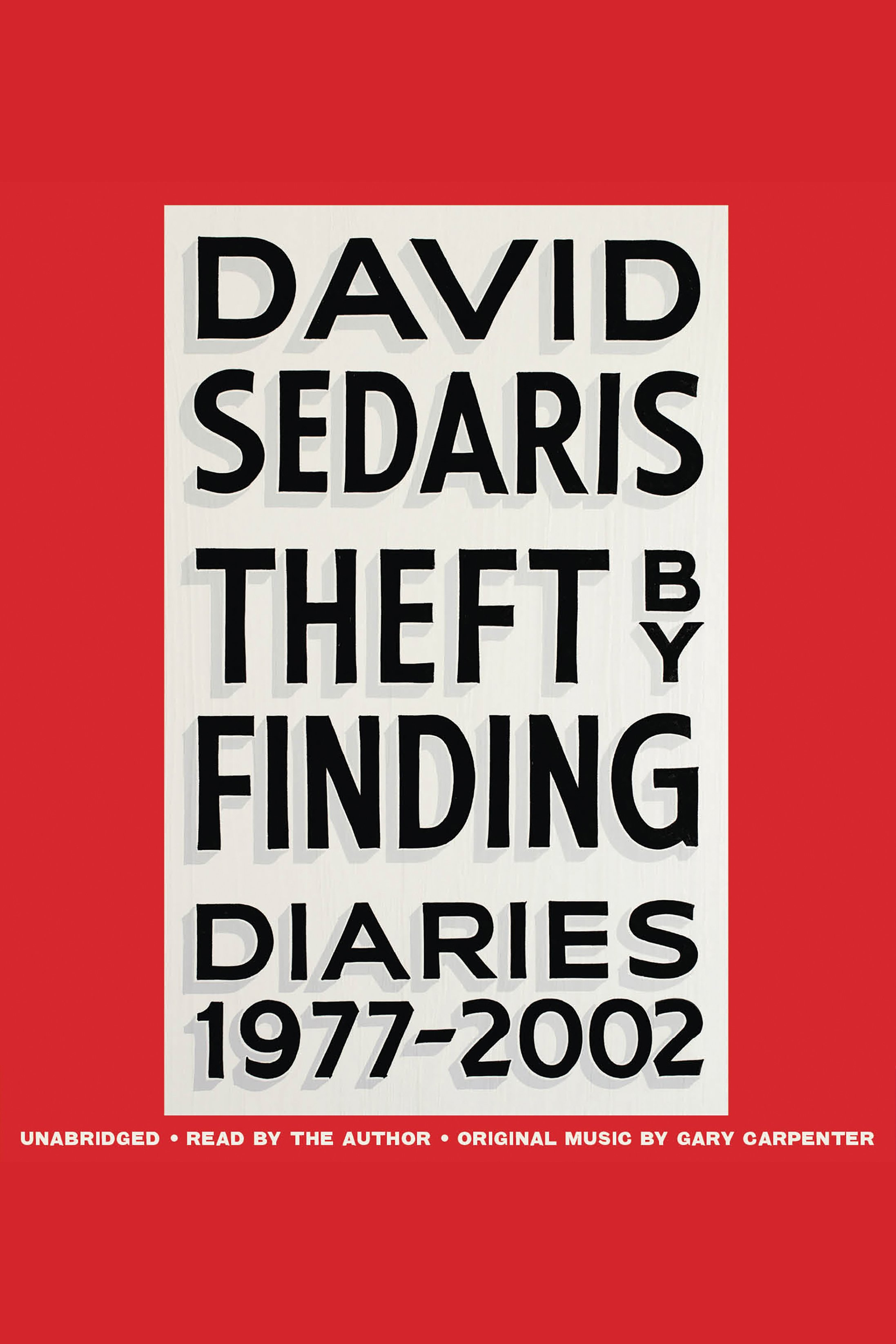 Theft by Finding [EAUDIOBOOK] Diaries (1977-2002)