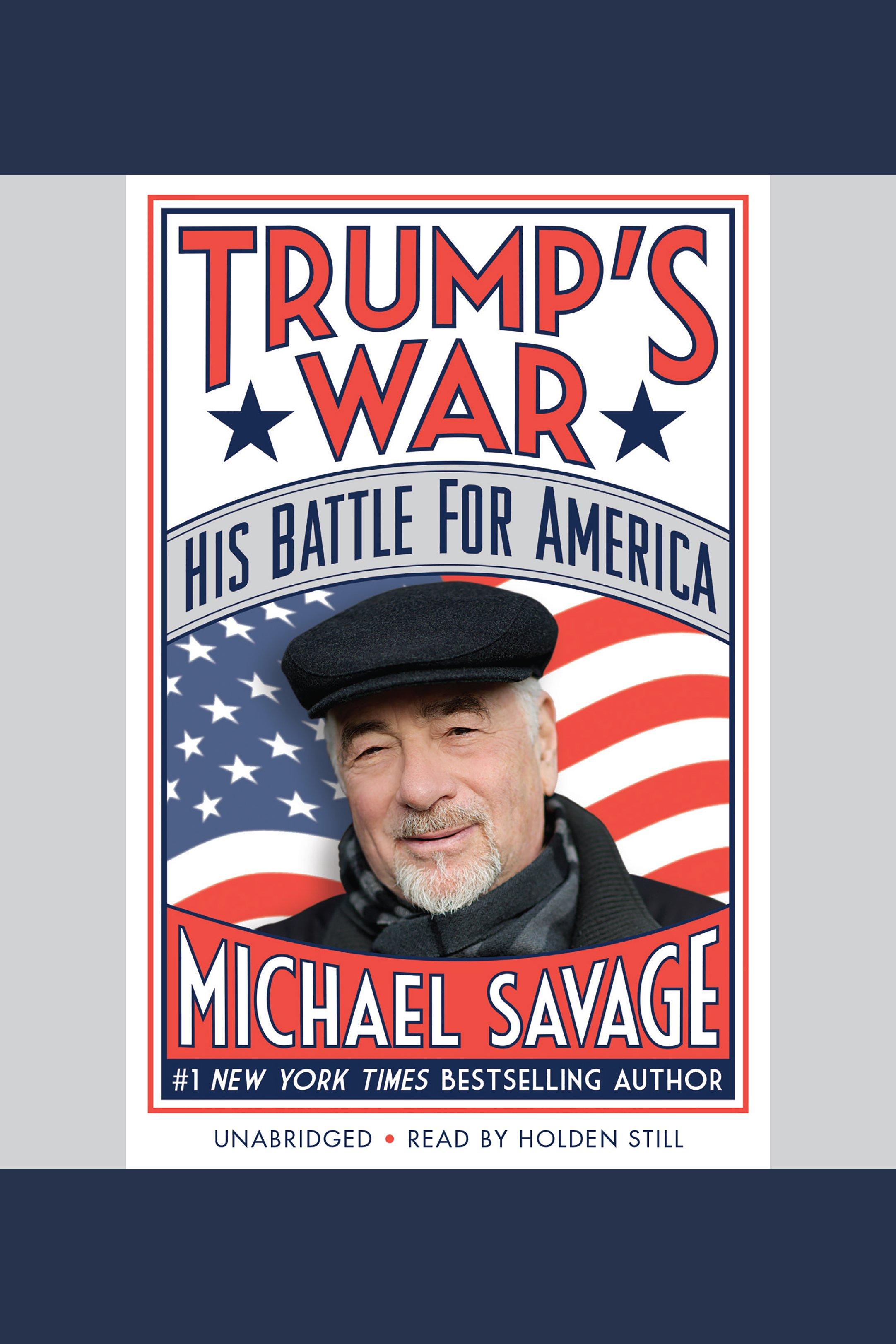 Trump's war [AudioEbook] : his battle for America
