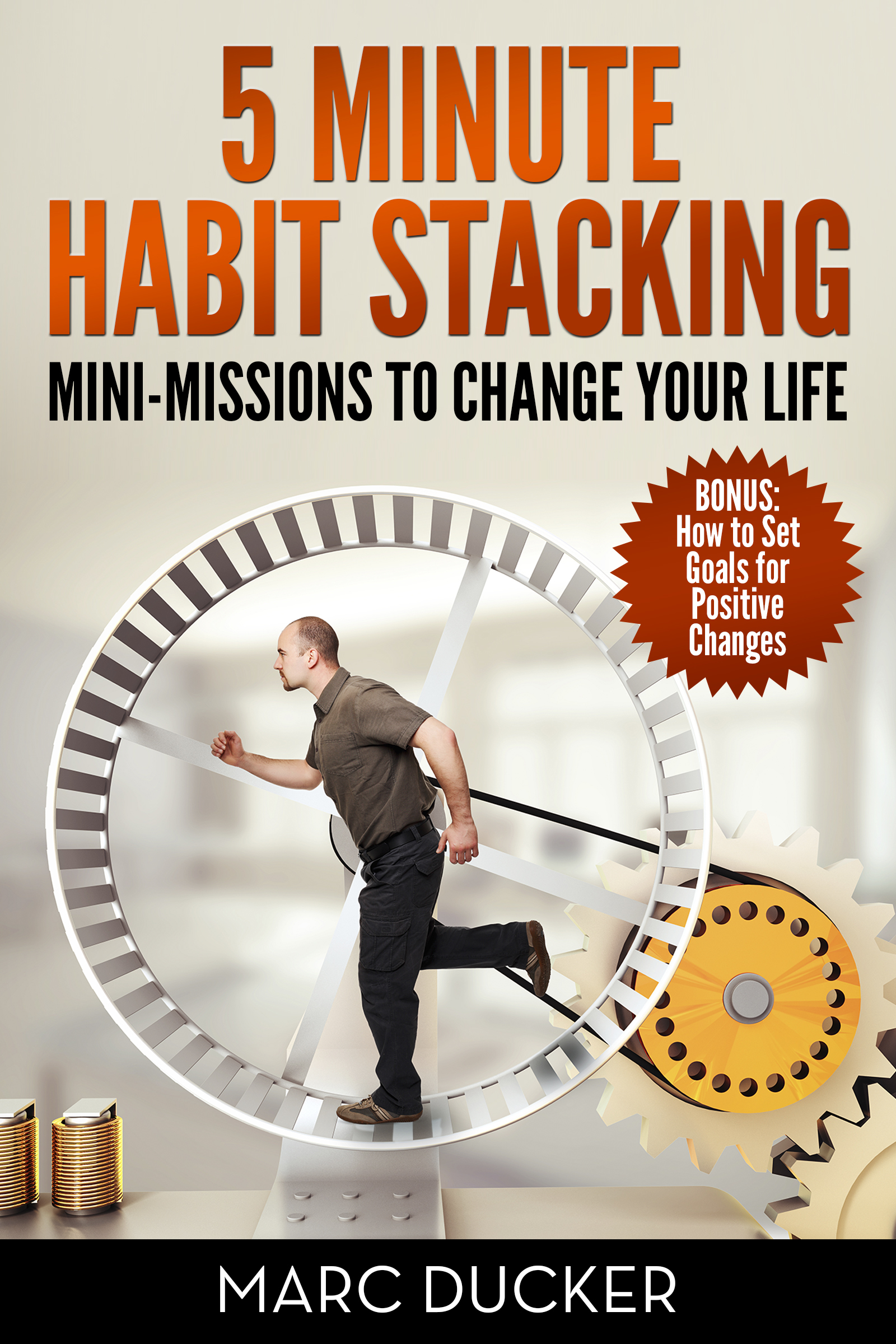 5 Minute Habit Stacking: Mini-Missions to Change Your Life!