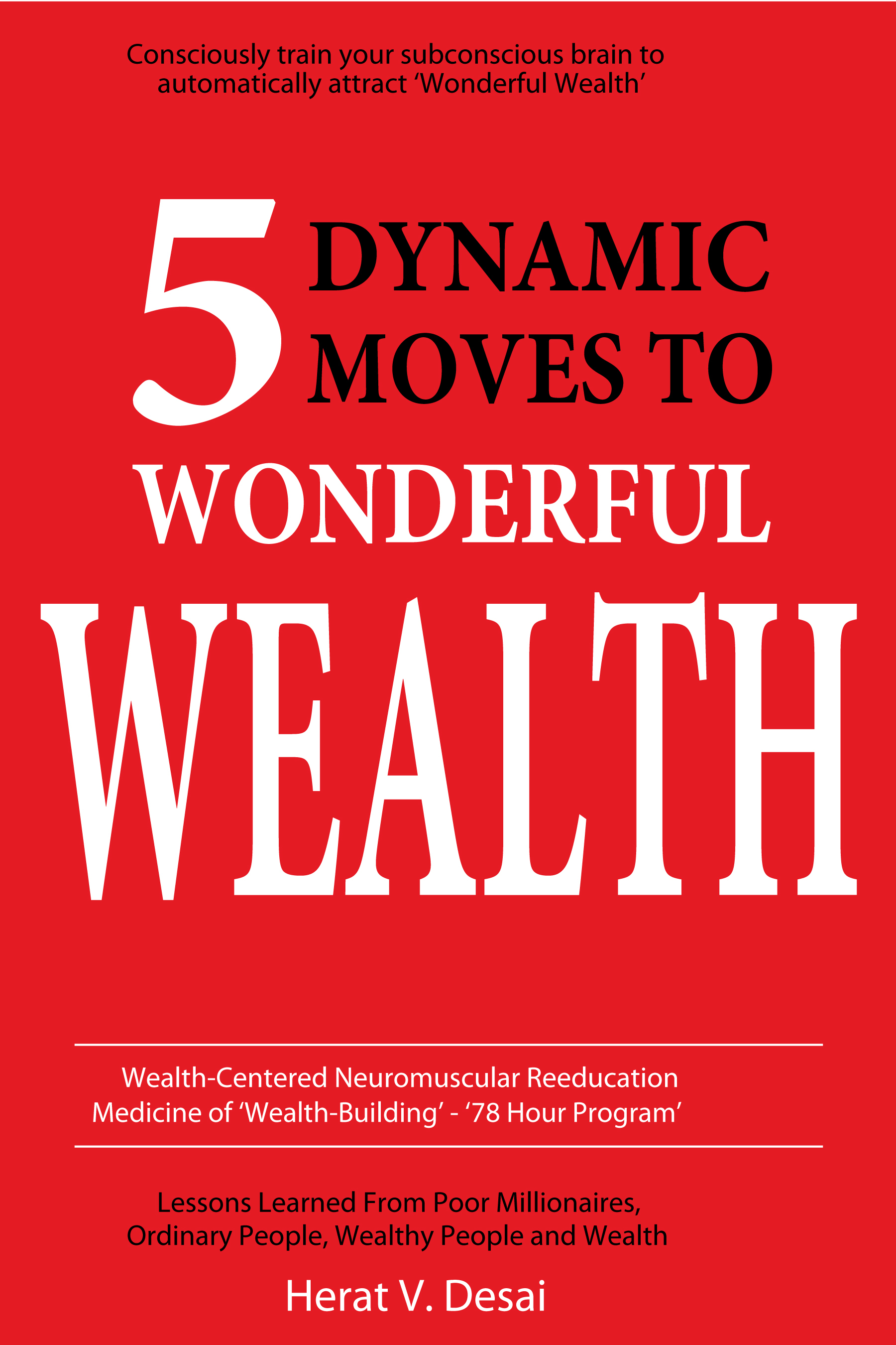 5 Dynamic Moves to Wonderful Wealth