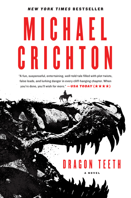 Dragon Teeth A Novel