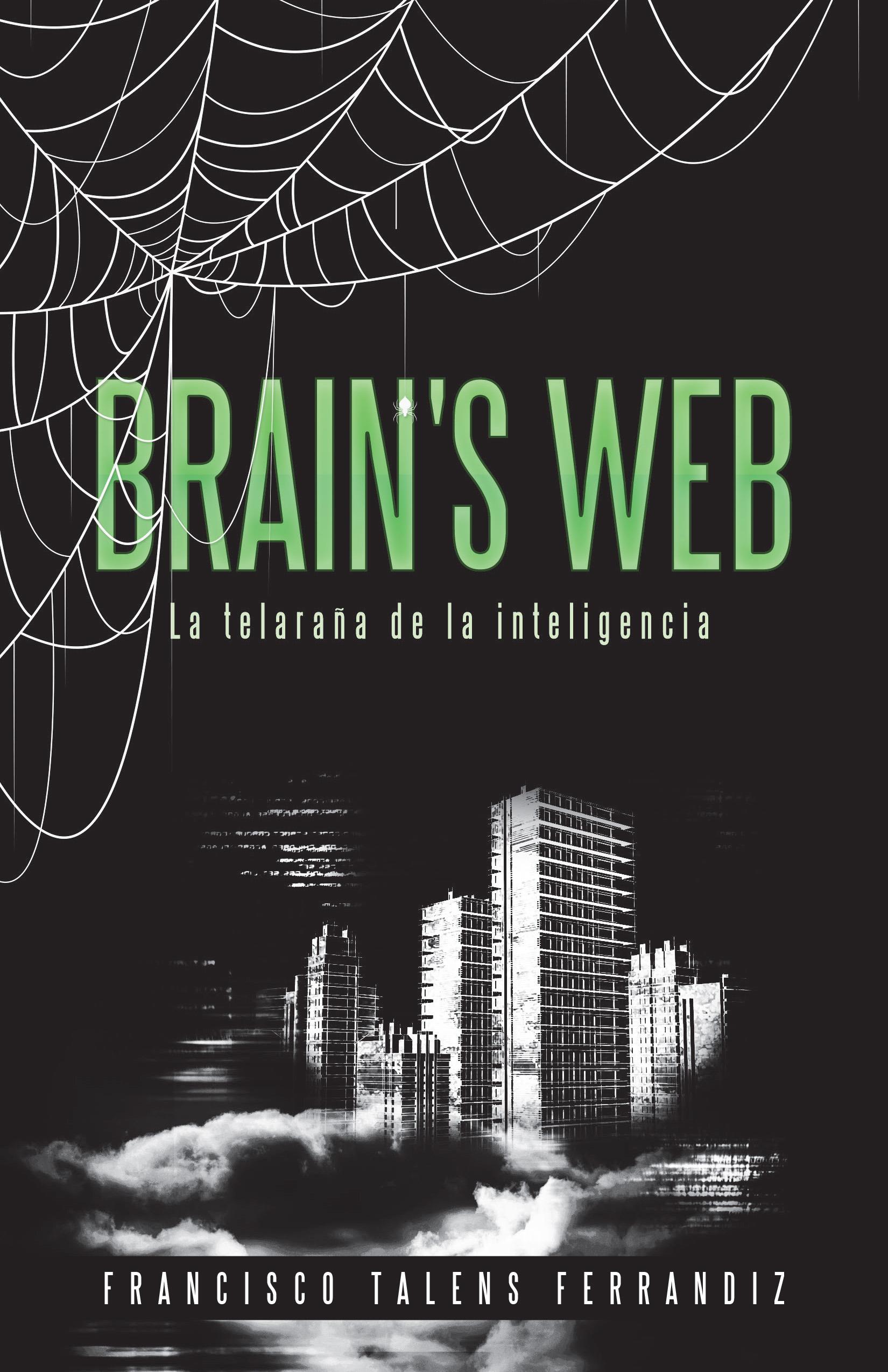 Brain's Web. La Telaraña de la Inteligencia La telaraña de la inteligencia
