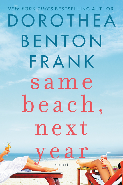 Same Beach, Next Year A Novel