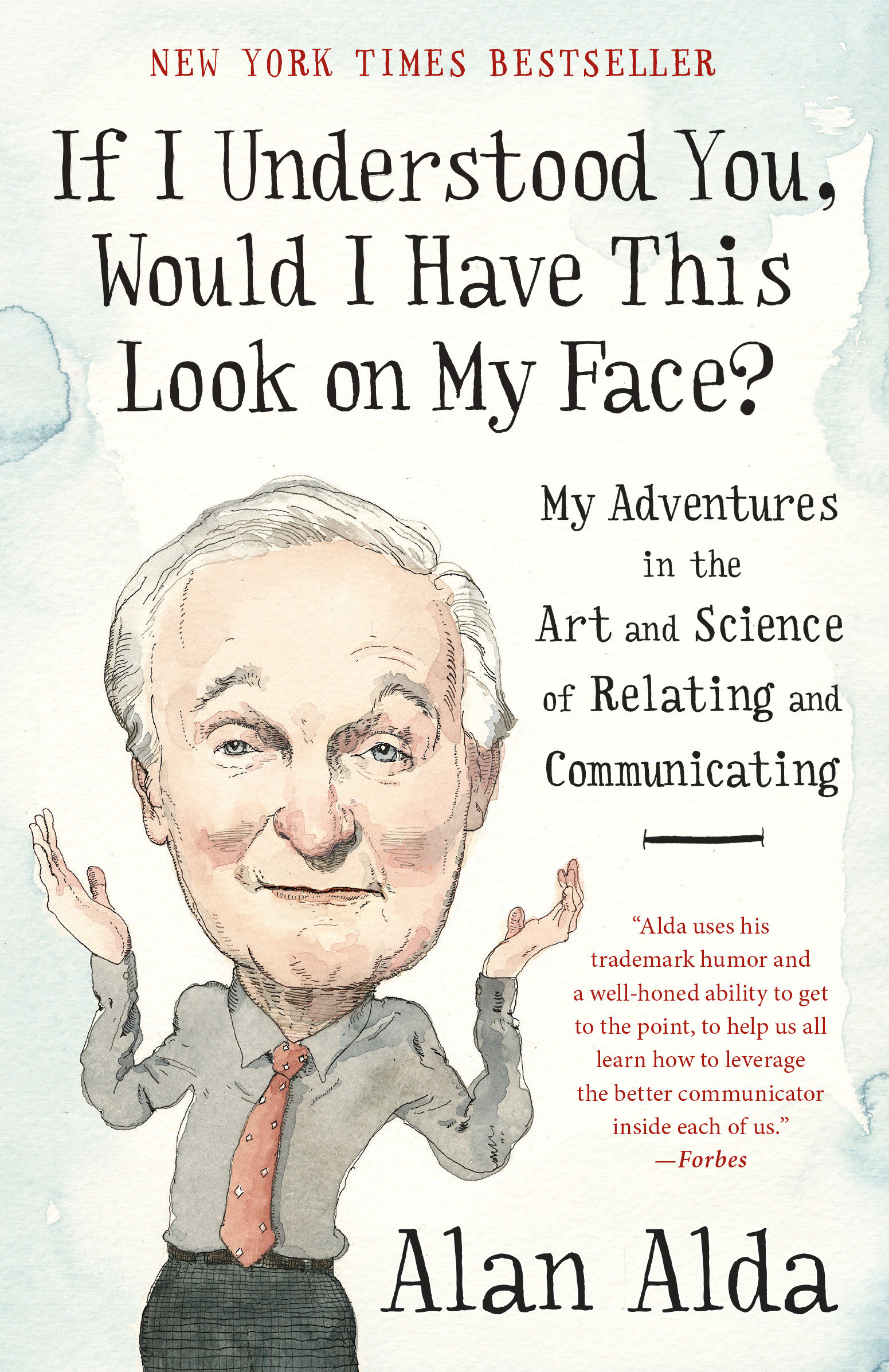 If I understood you, would I have this look on my face? [eBook] : my adventures in the art and science of relating and communicating