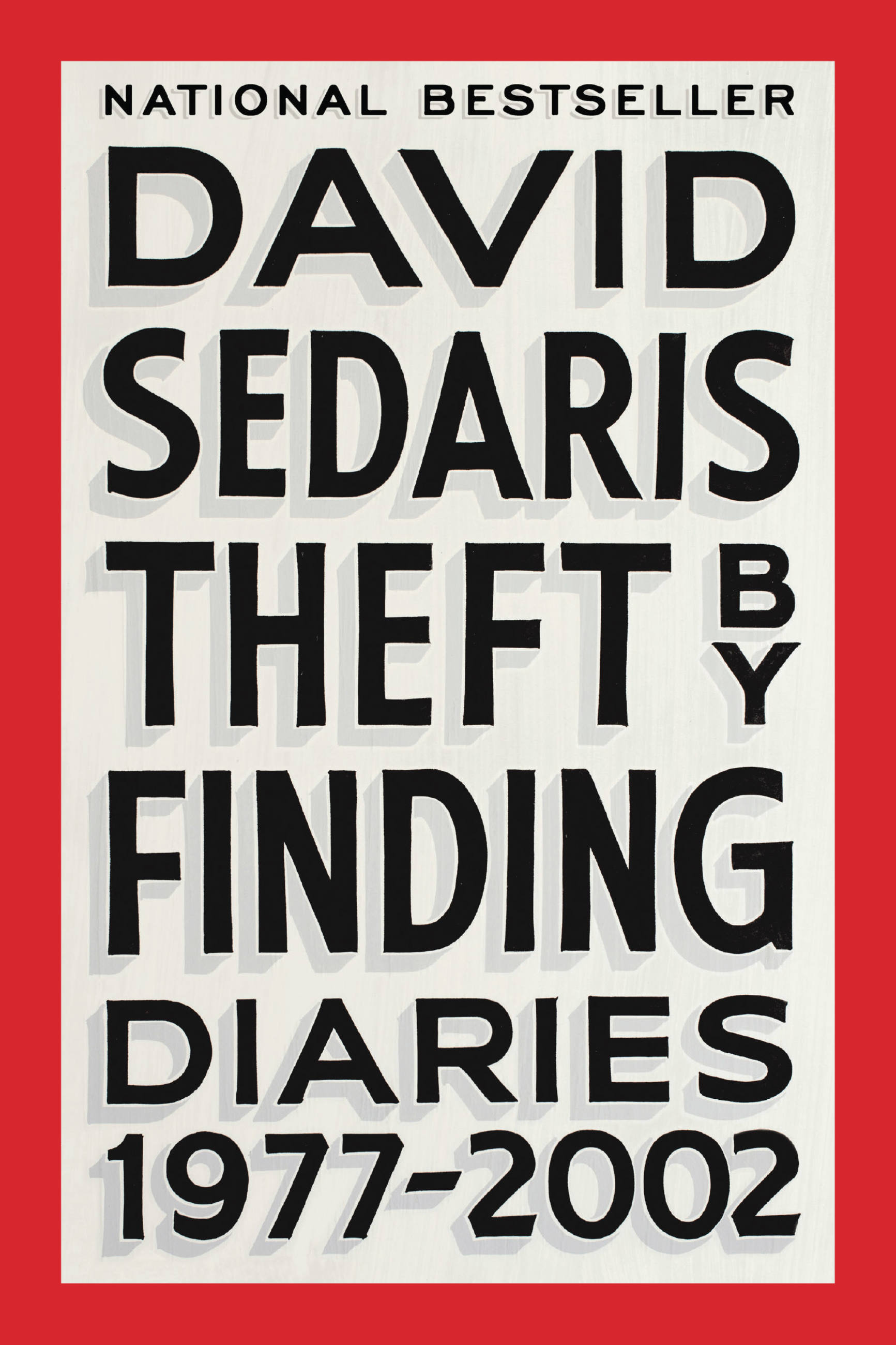 Theft by Finding Diaries (1977-2002)