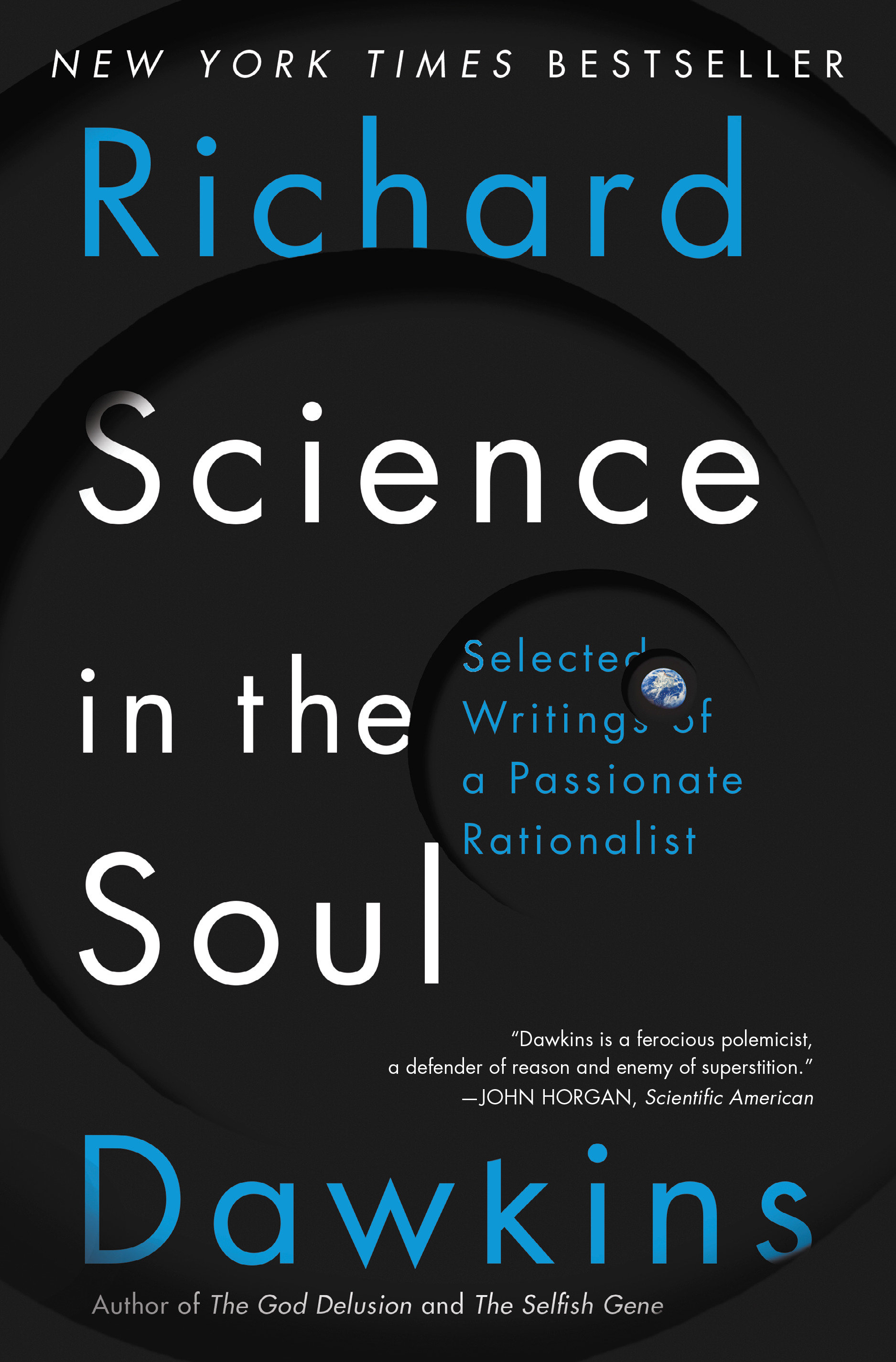 Science in the Soul Selected Writings of a Passionate Rationalist