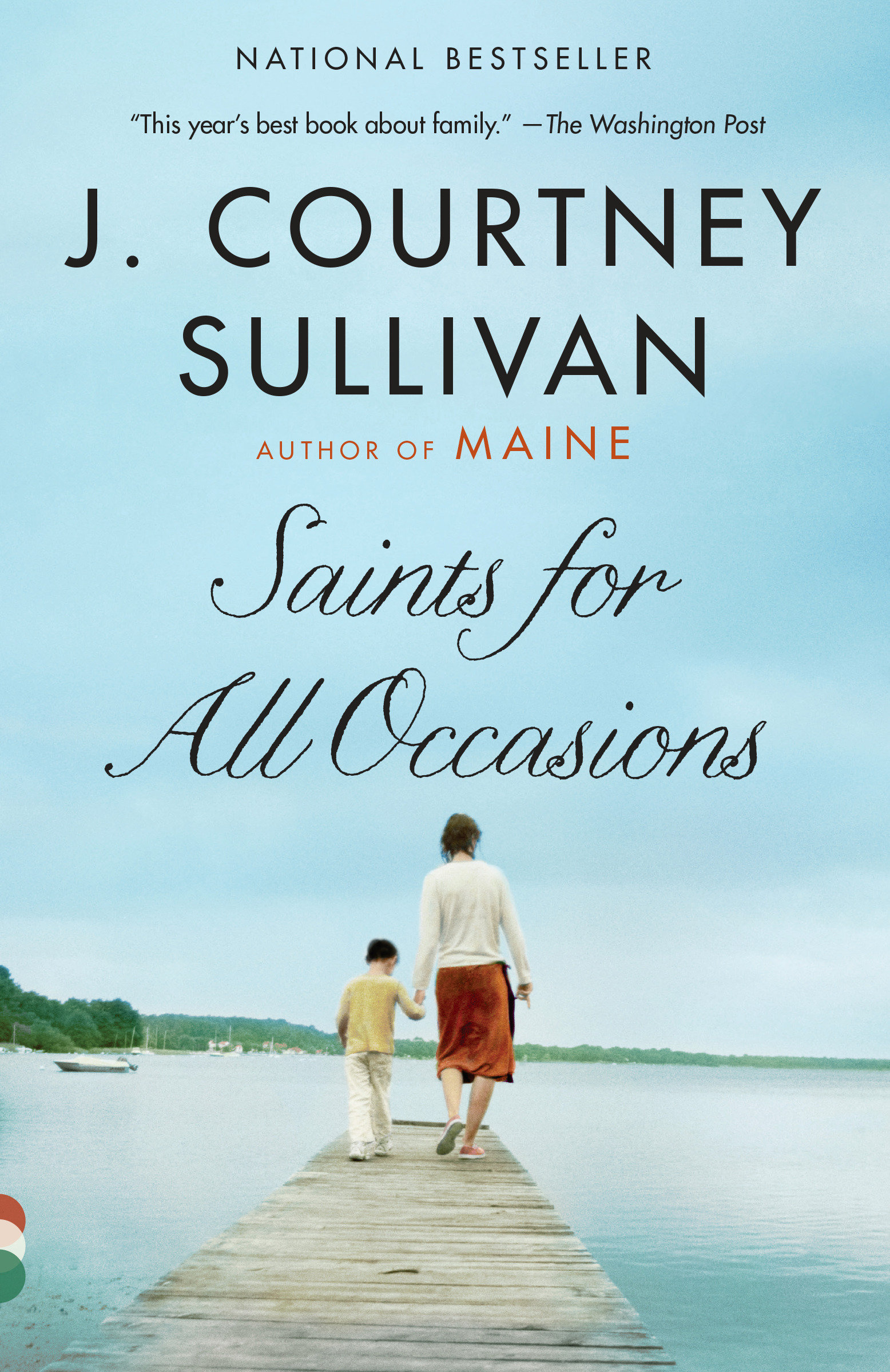 Saints for All Occasions A novel