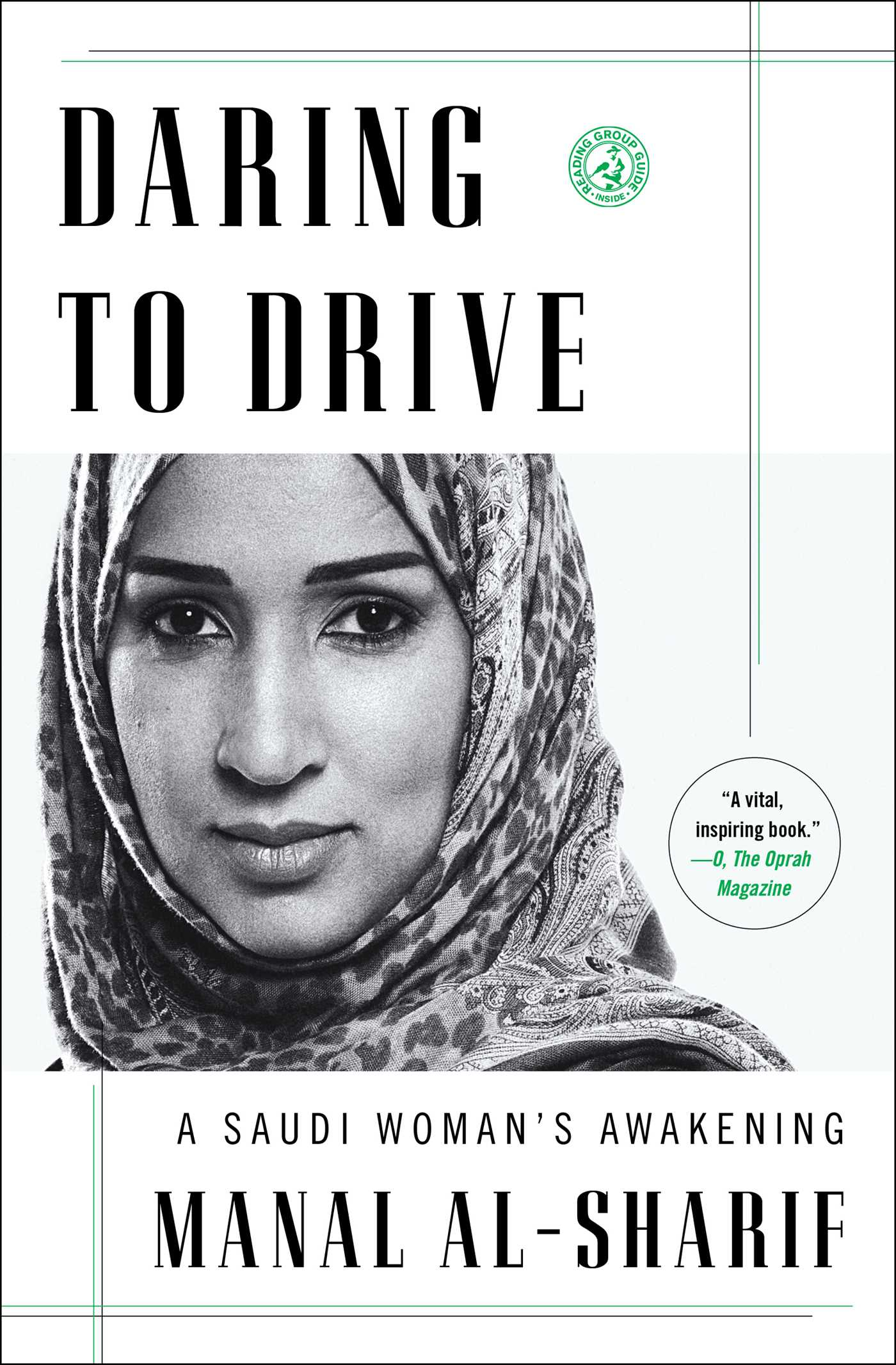Daring to Drive A Saudi Woman's Awakening