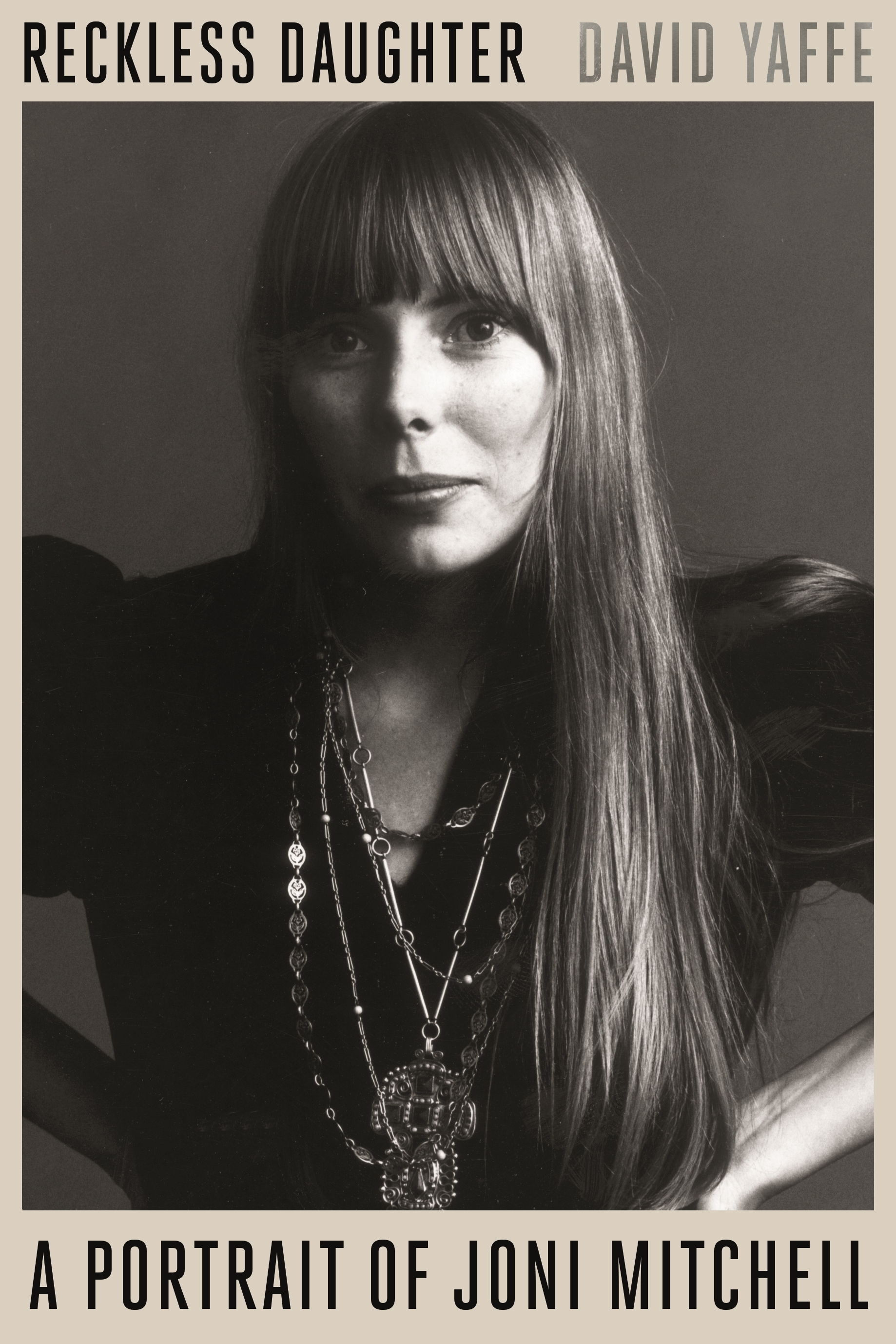 Reckless daughter [eBook] : a portrait of Joni Mitchell