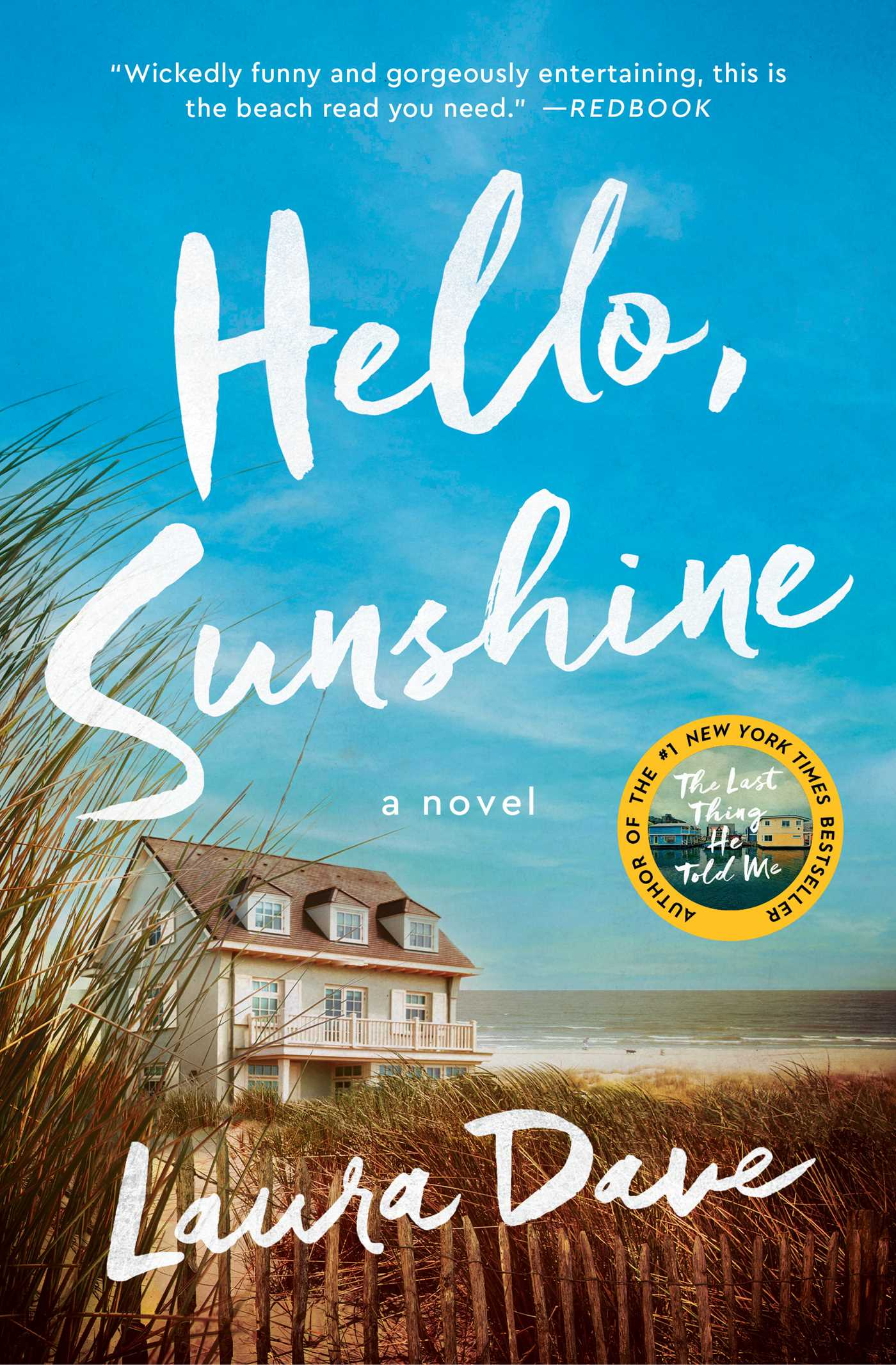 Hello, Sunshine A Novel