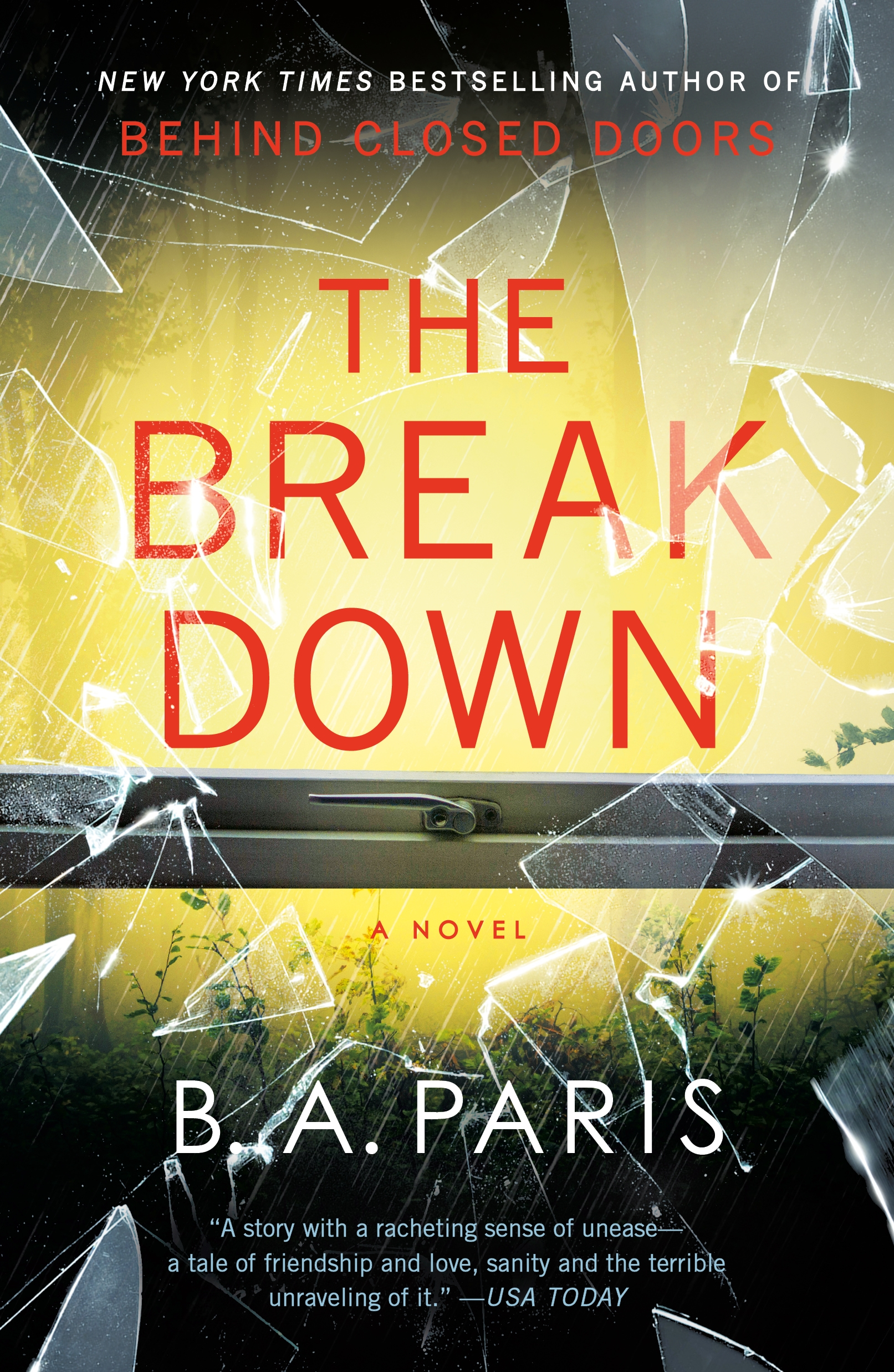 The Breakdown The 2017 Gripping Thriller from the Bestselling Author of Behind Closed Doors