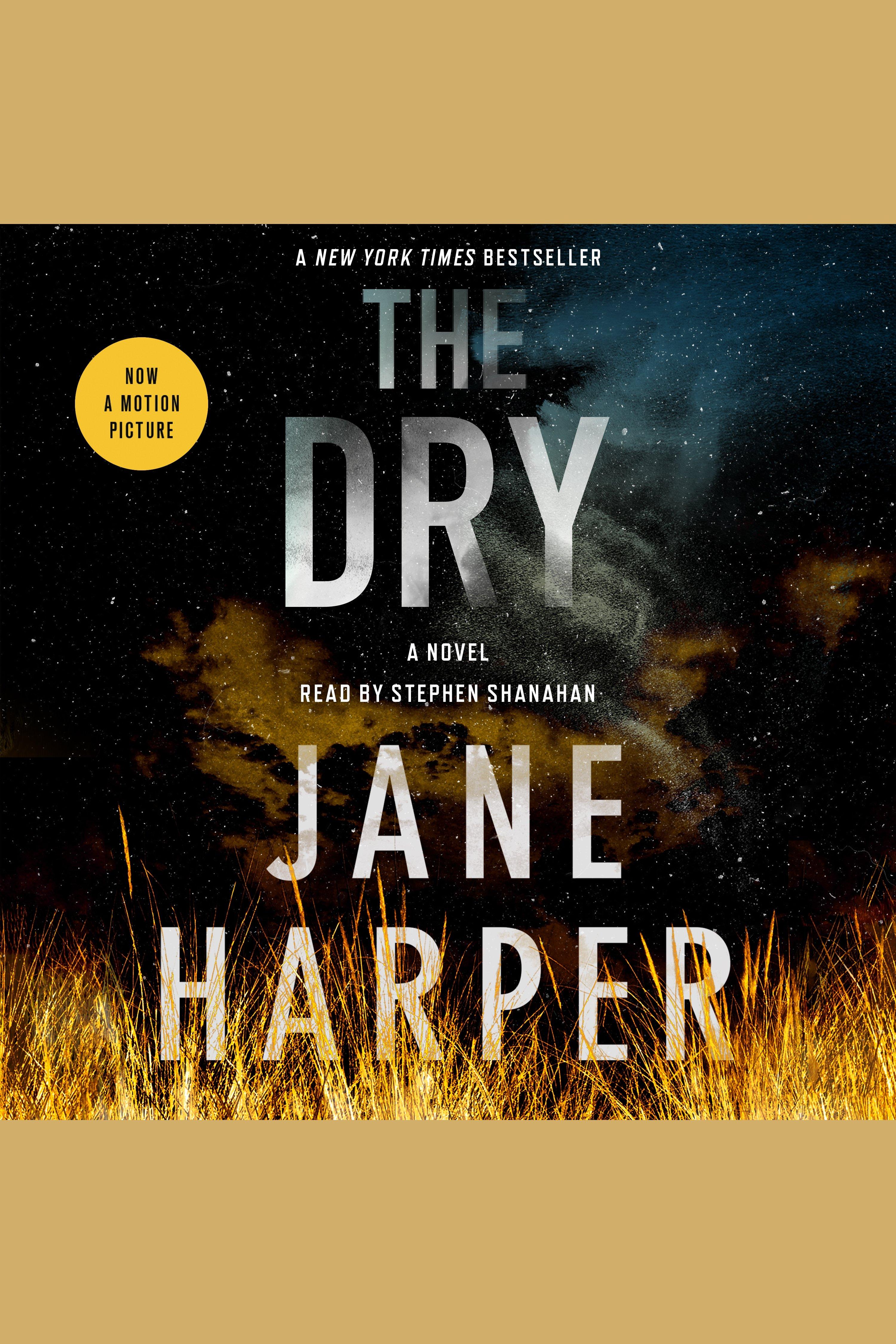 Dry, The A Novel