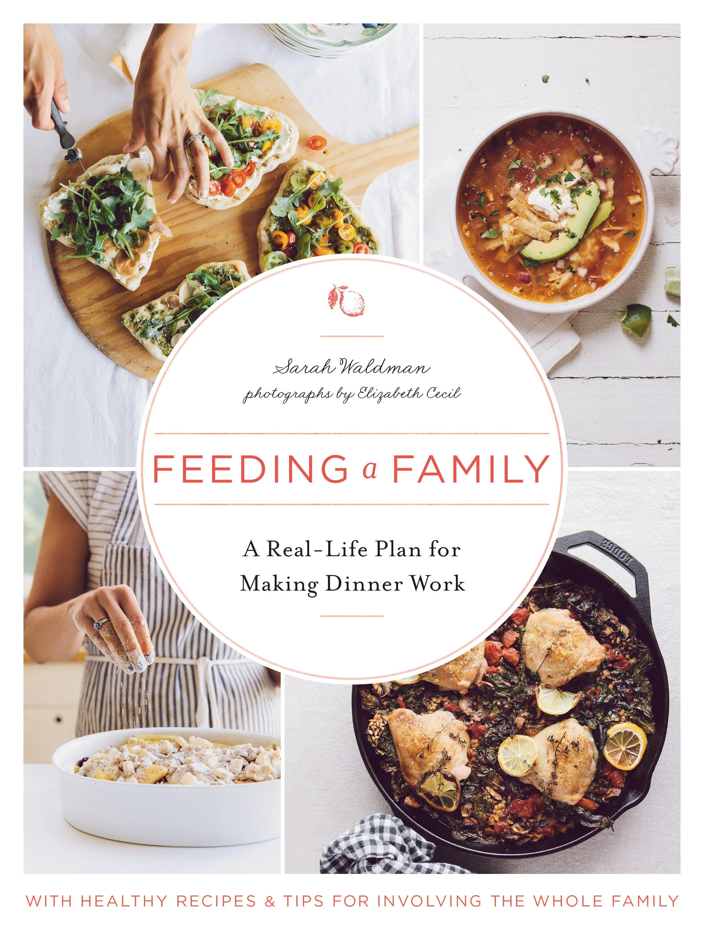 Feeding a Family A Real-Life Plan for Making Dinner Work