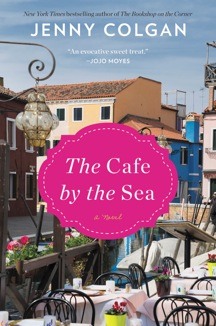 The Cafe by the Sea A Novel