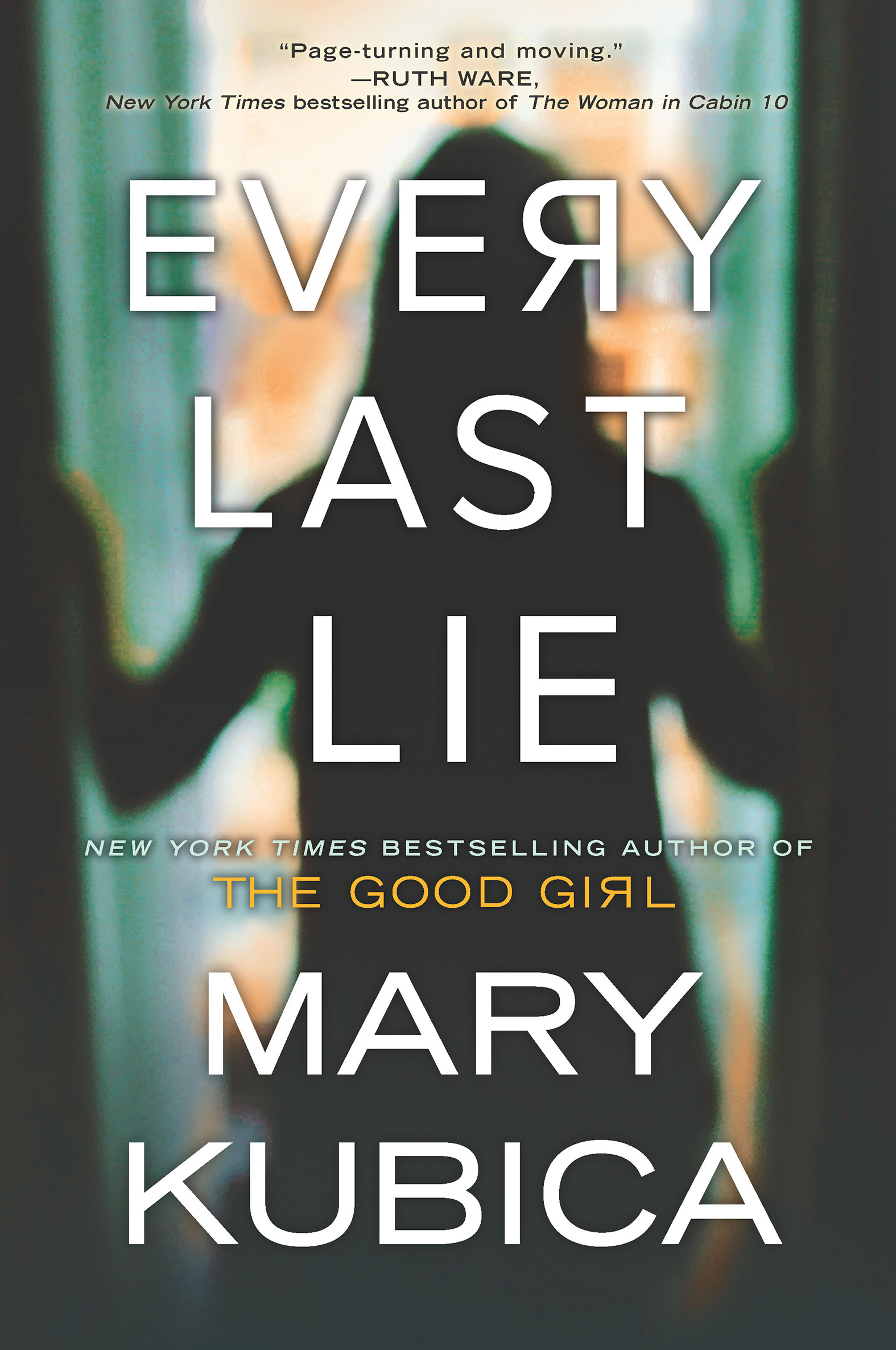 Every Last Lie A Gripping Novel of Psychological Suspense