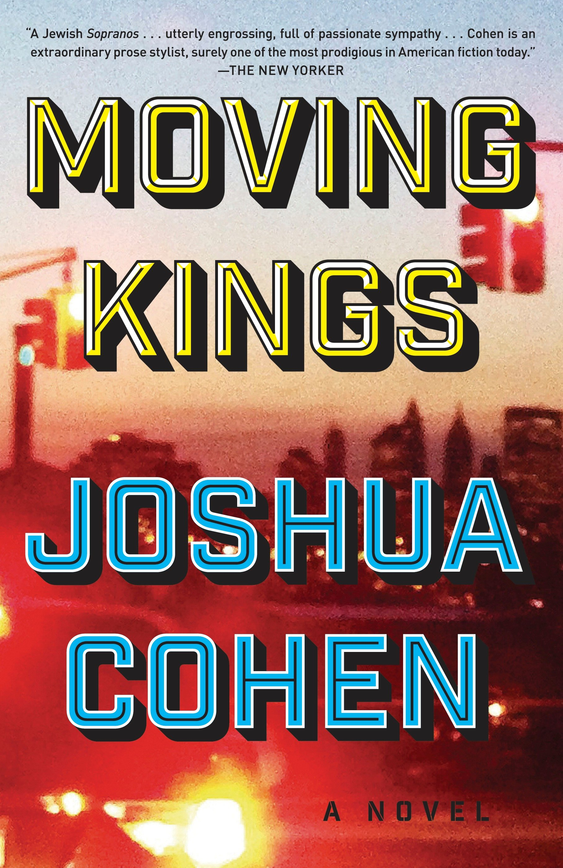 Moving Kings A Novel