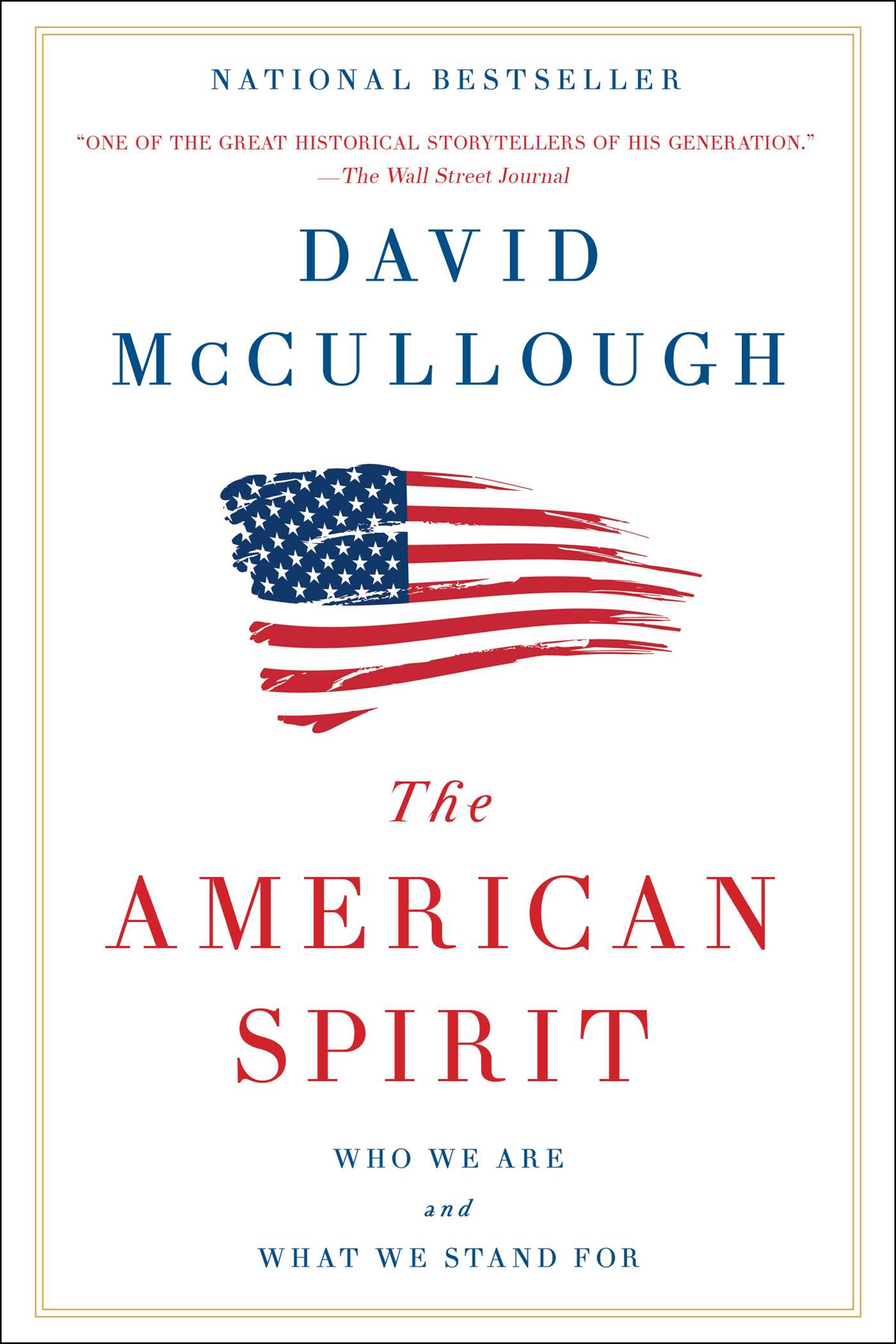 The American Spirit Who We Are and What We Stand For