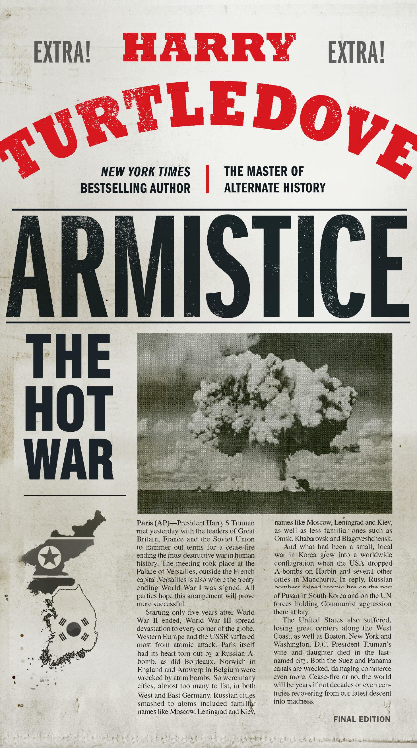 Armistice The Hot War