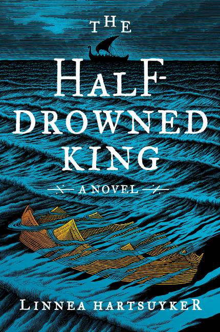 The Half-Drowned King [electronic resource] : A Novel