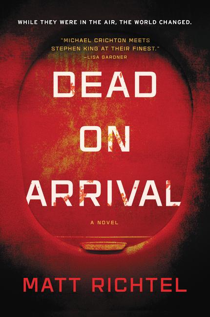 Dead On Arrival A Novel