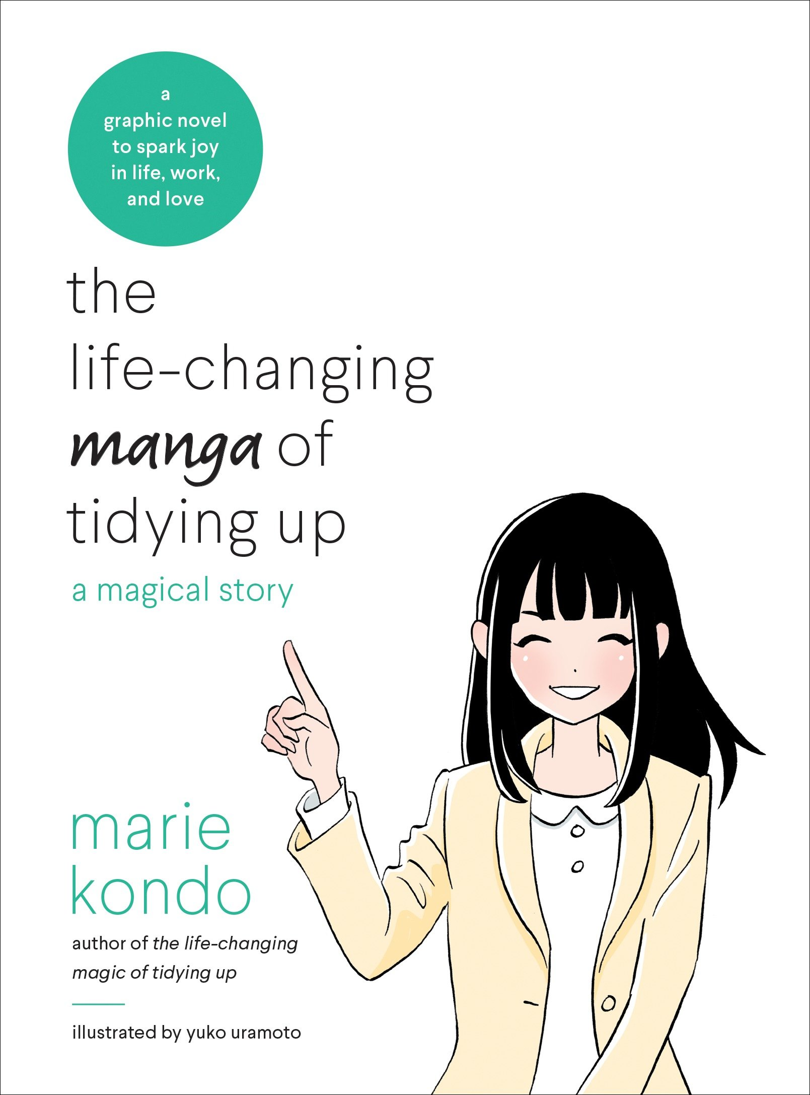 The Life-Changing Manga of Tidying Up A Magical Story
