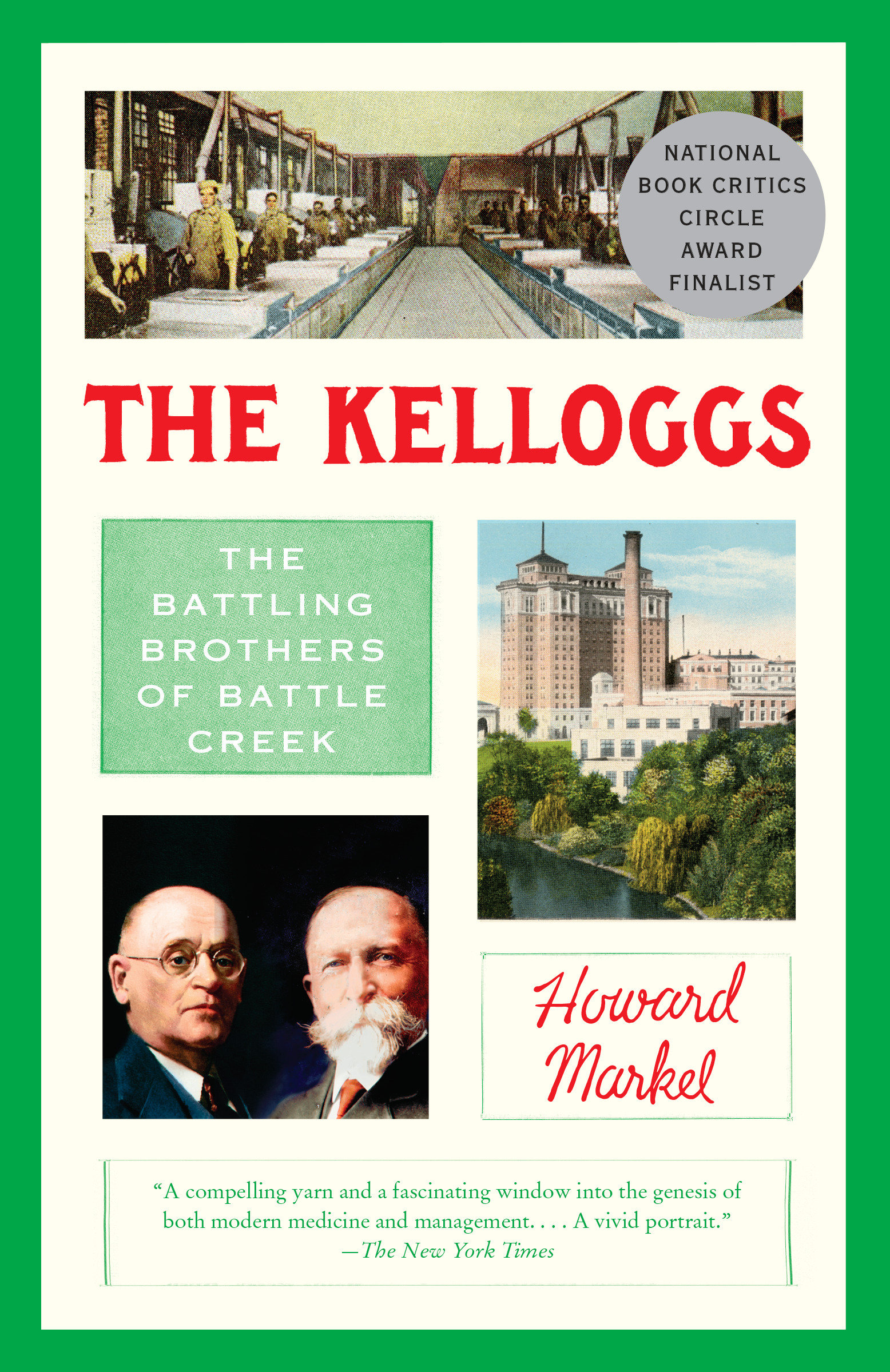 The Kelloggs The Battling Brothers of Battle Creek
