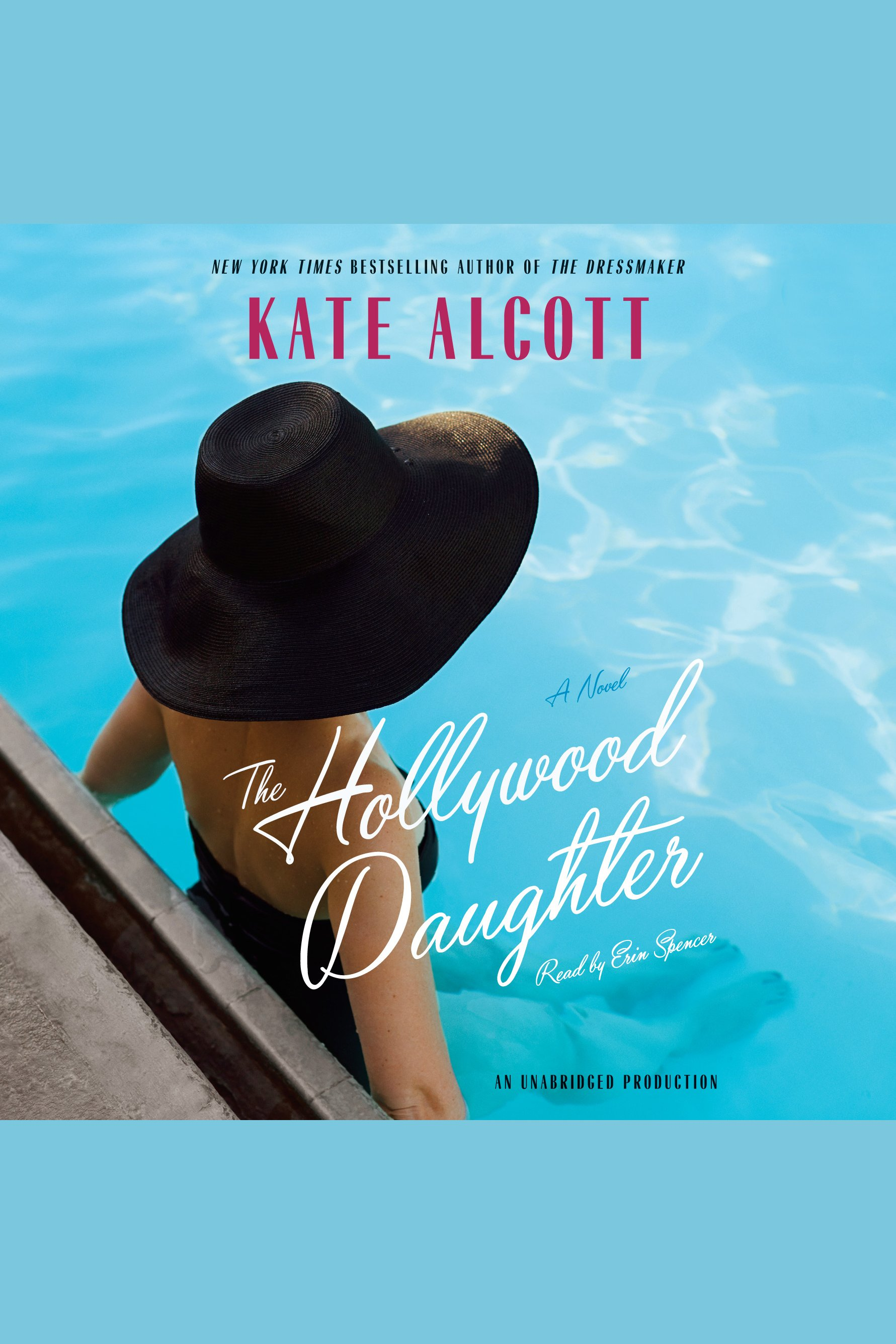 Hollywood Daughter, The A Novel