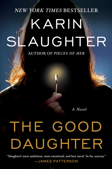 The Good Daughter A Novel